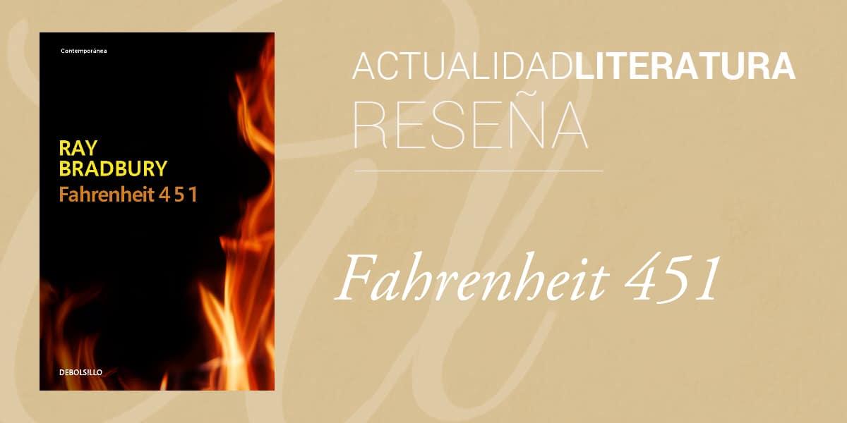 Reseña de Fahrenheit 451.