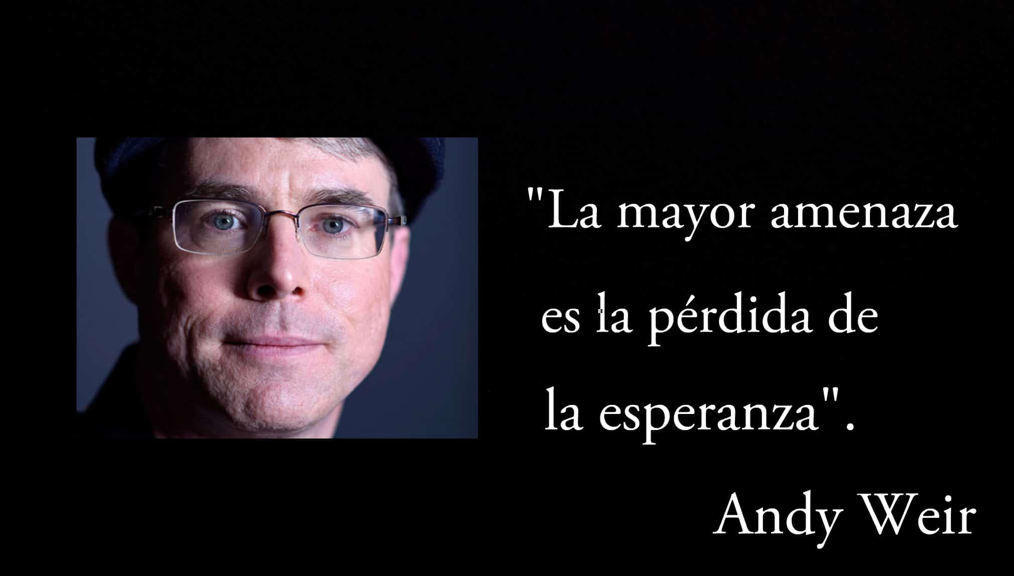 Frase de Andy Weir.