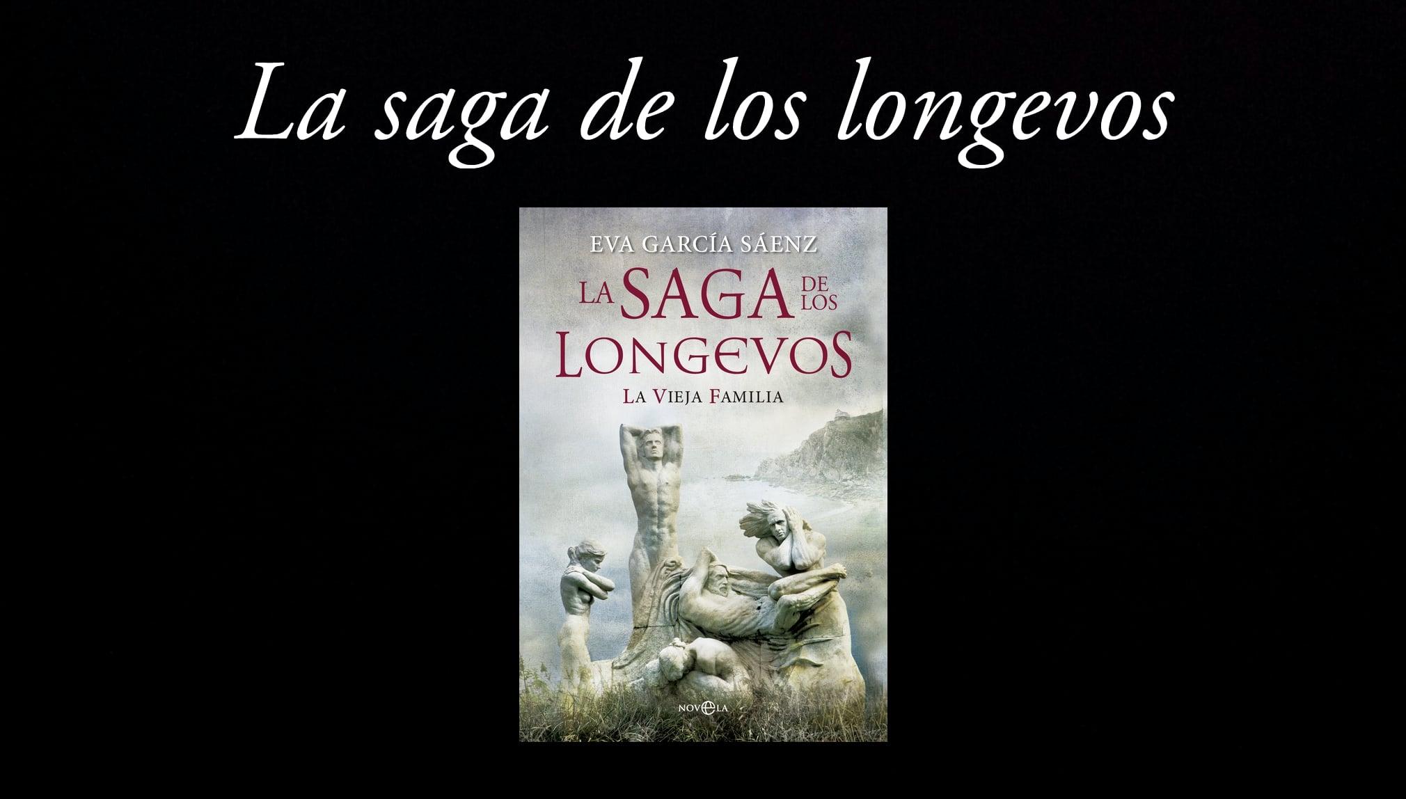 La saga de los longevos.