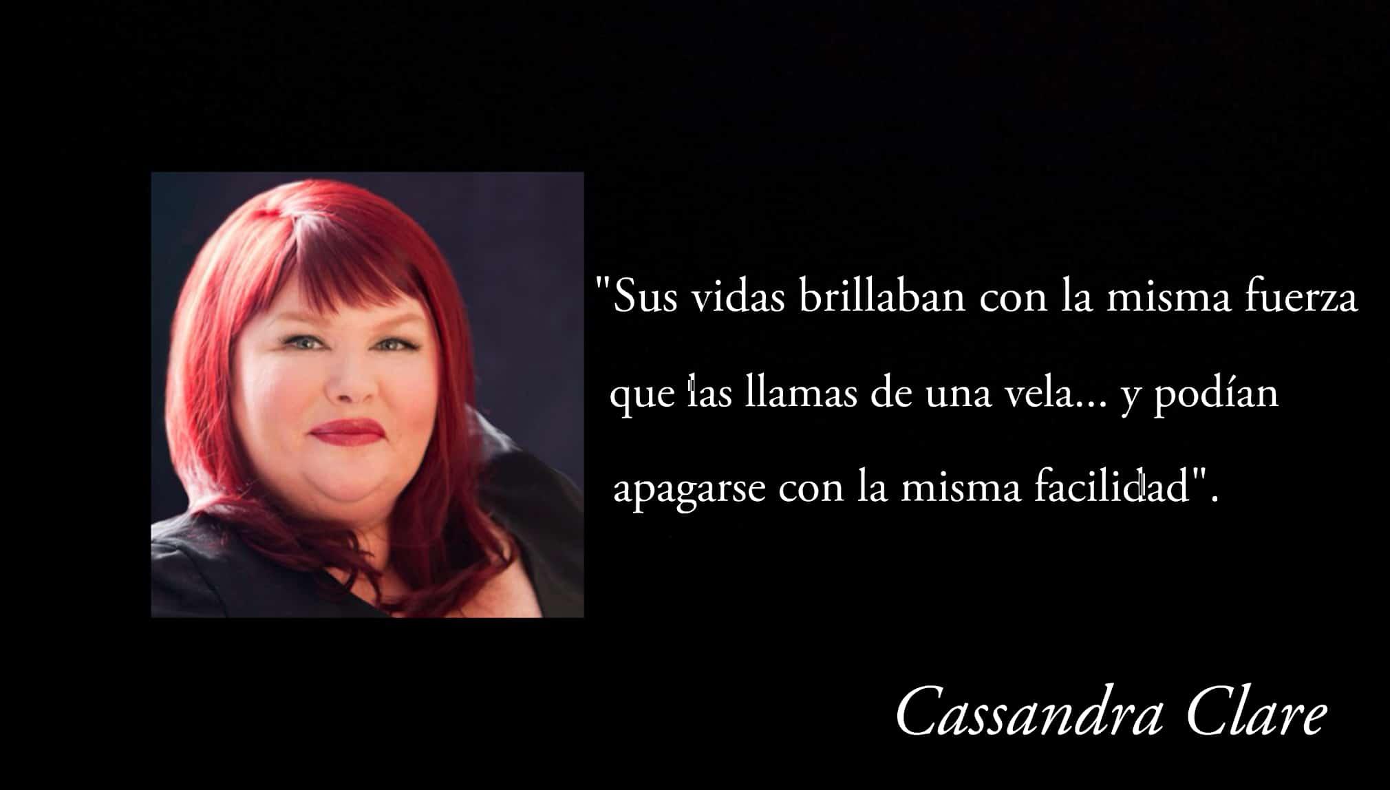 Frase de Cassandra Clare.