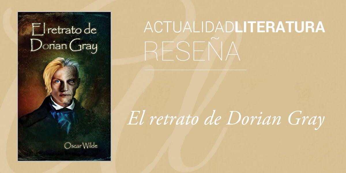 Reseña de El retrato de Dorian Gray.