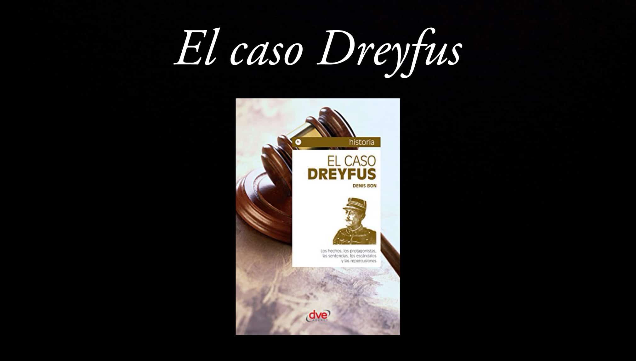 El caso Dreyfus por Denis Bon.