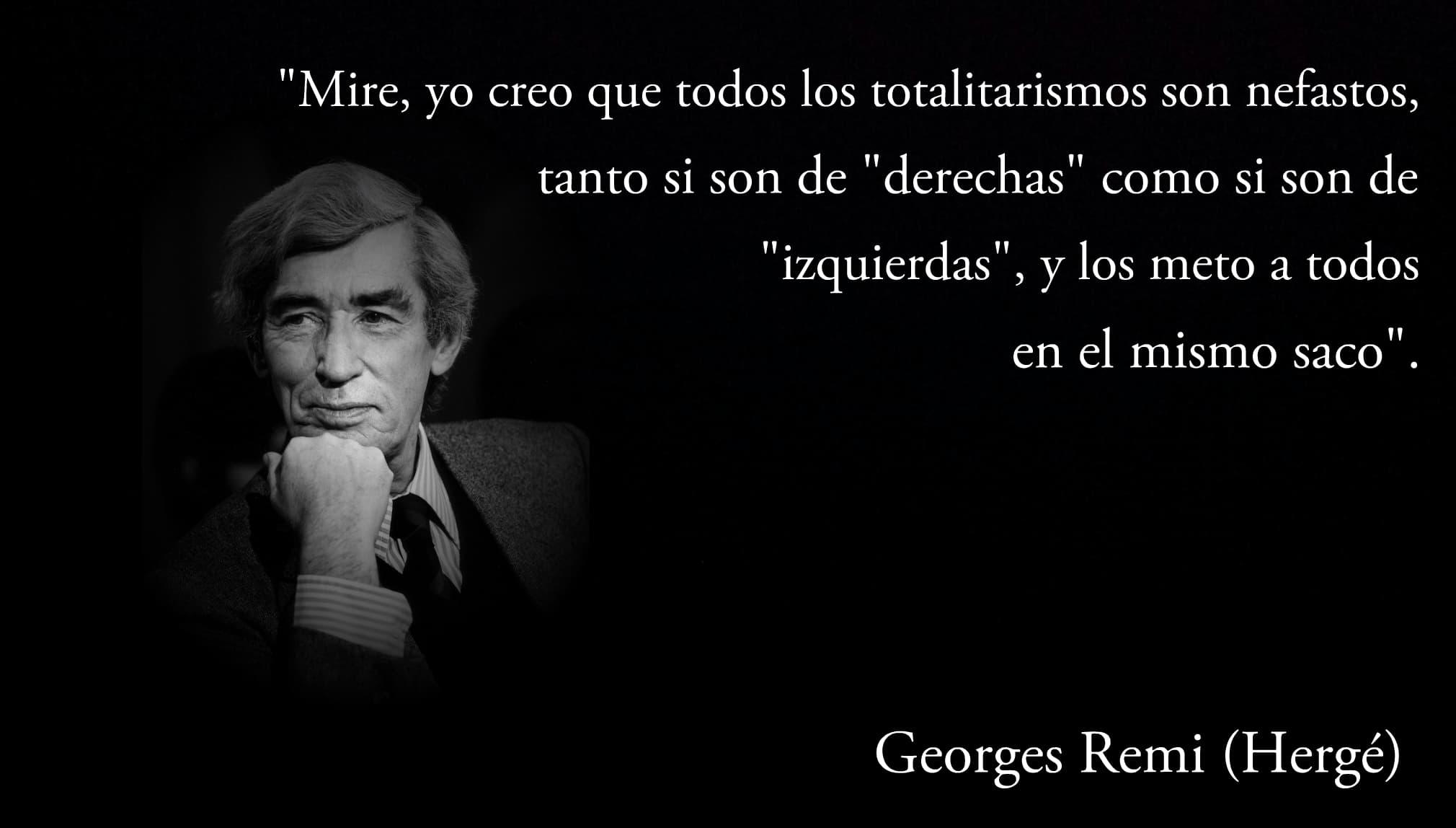 Frase de Georges Remi (Hergé).