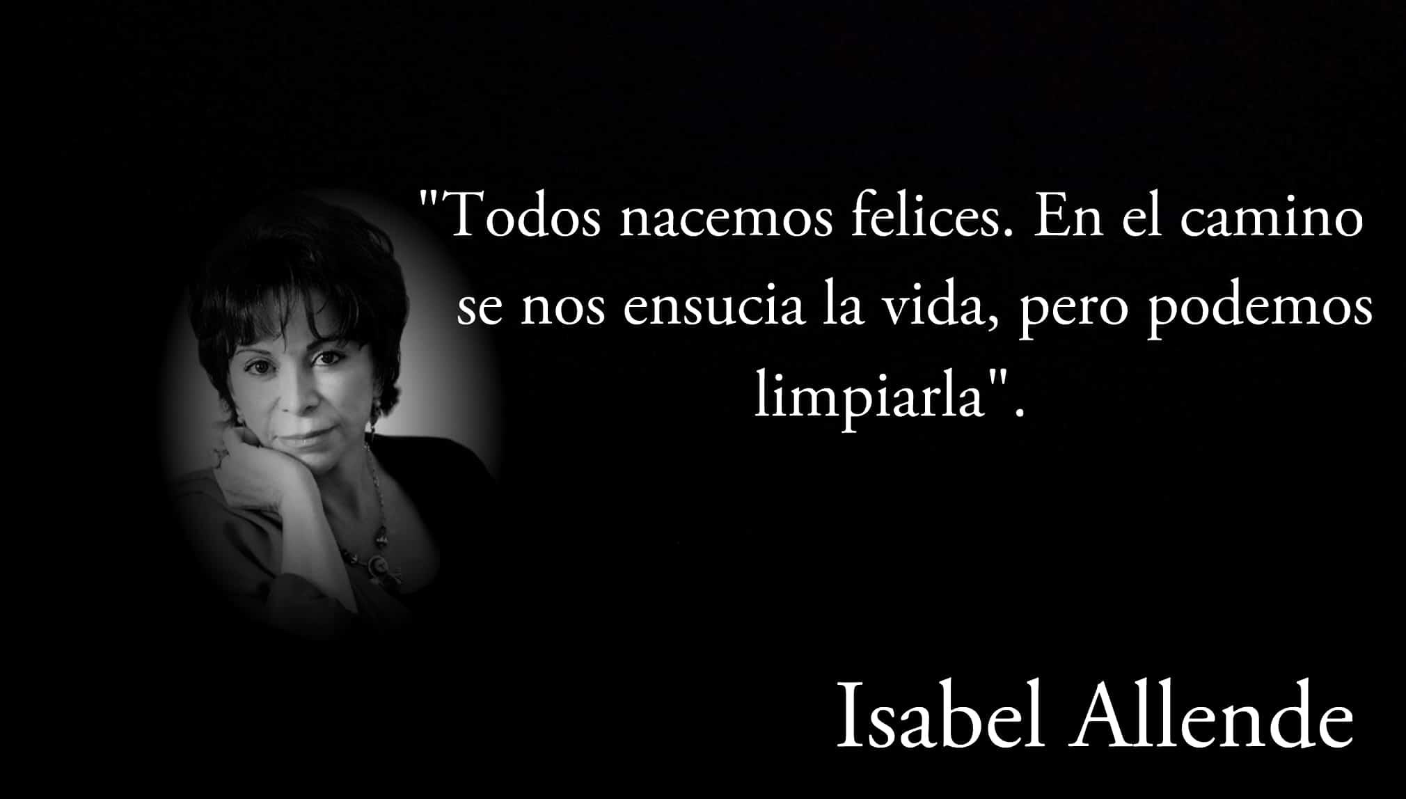 Frase de Isabel Allende.