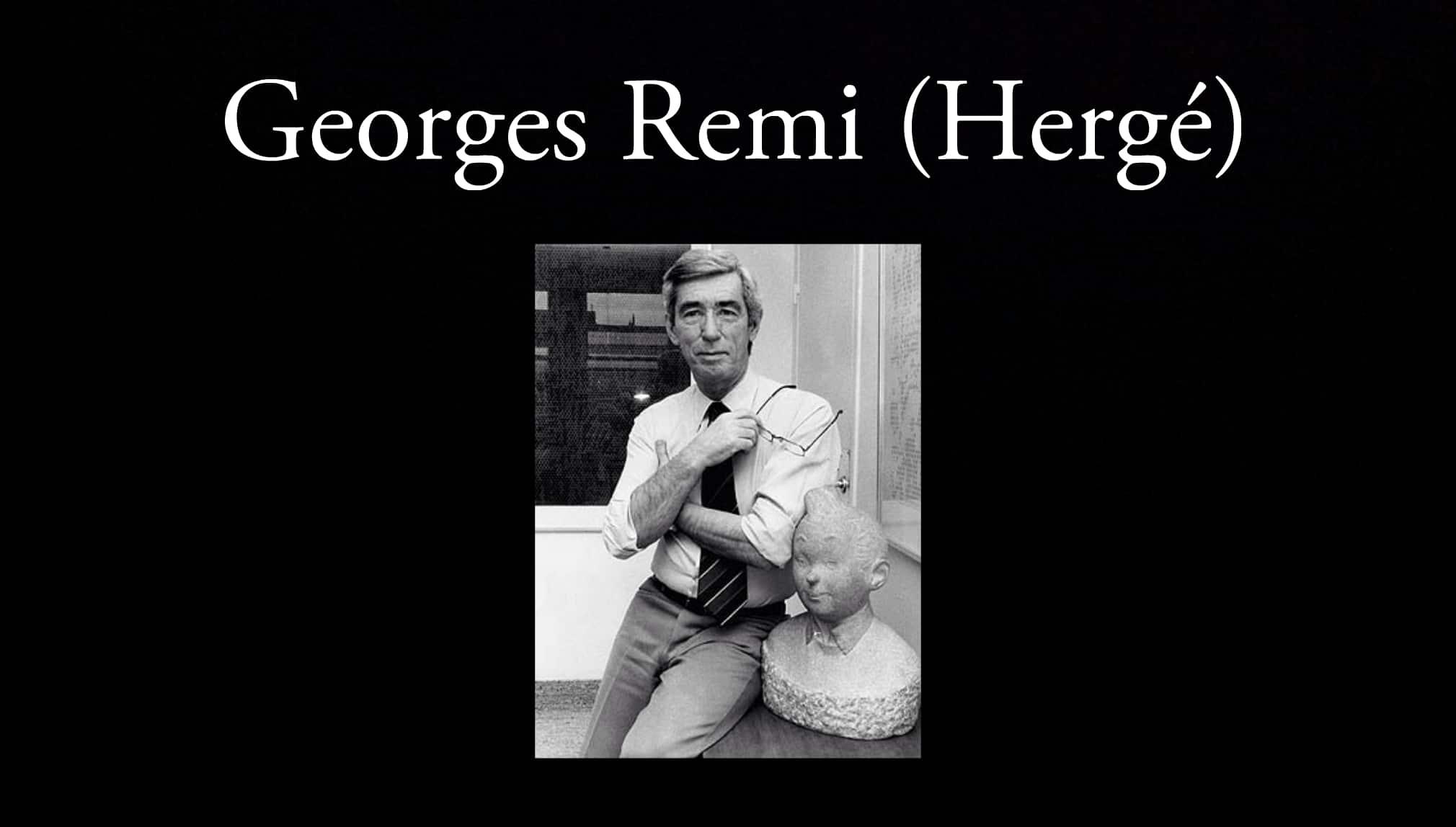 Georges Remi (Hergé).