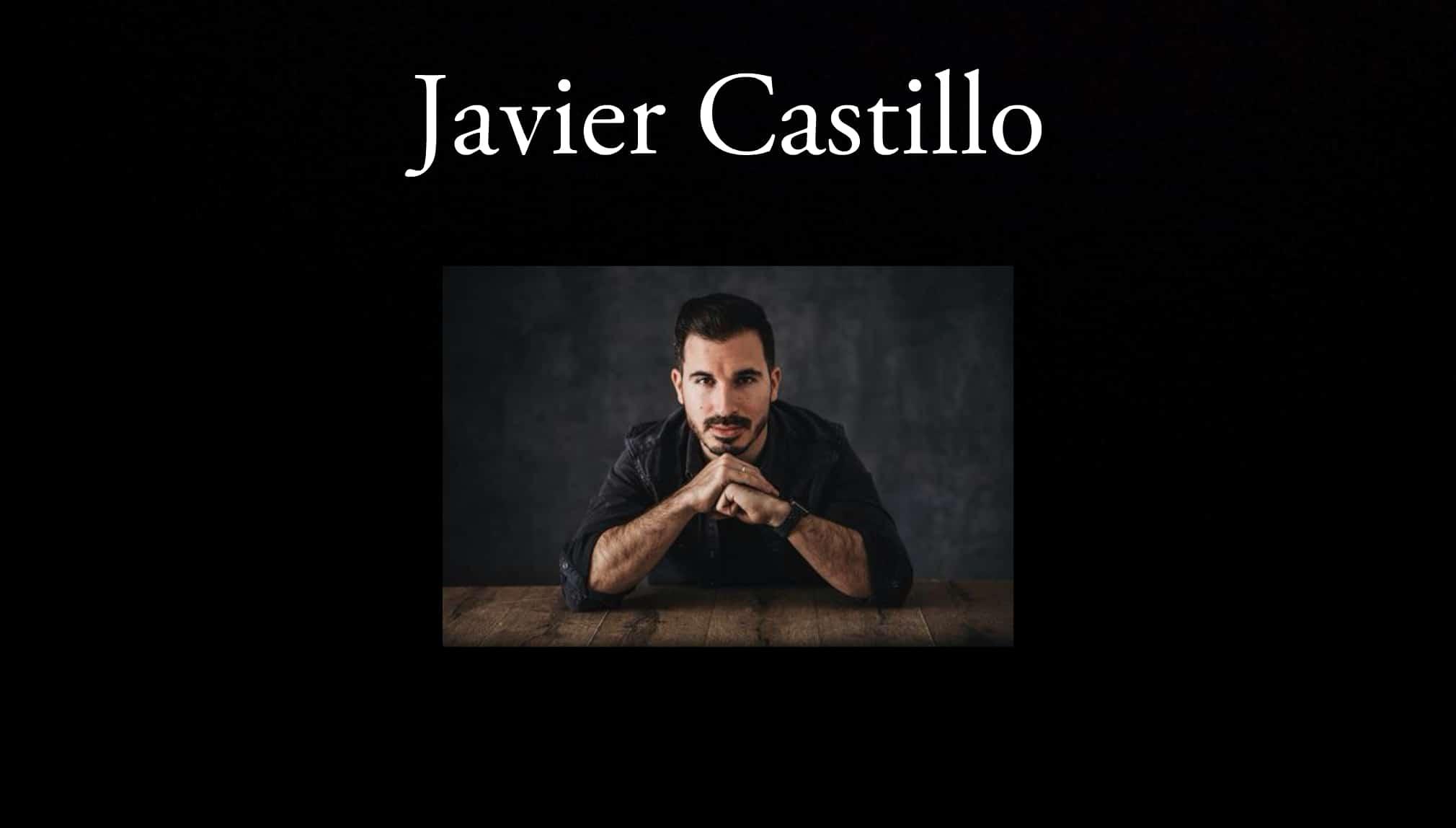 Javier Castillo.