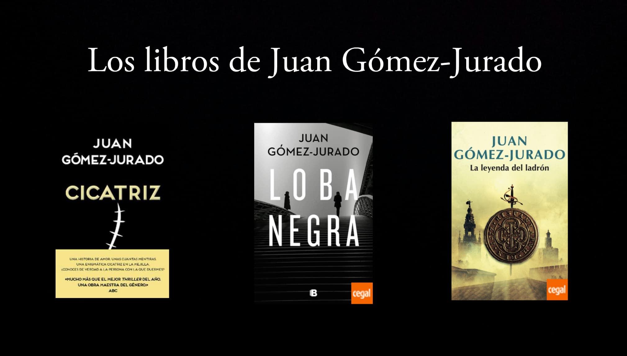 Los libros de Juan Gómez-Jurado.