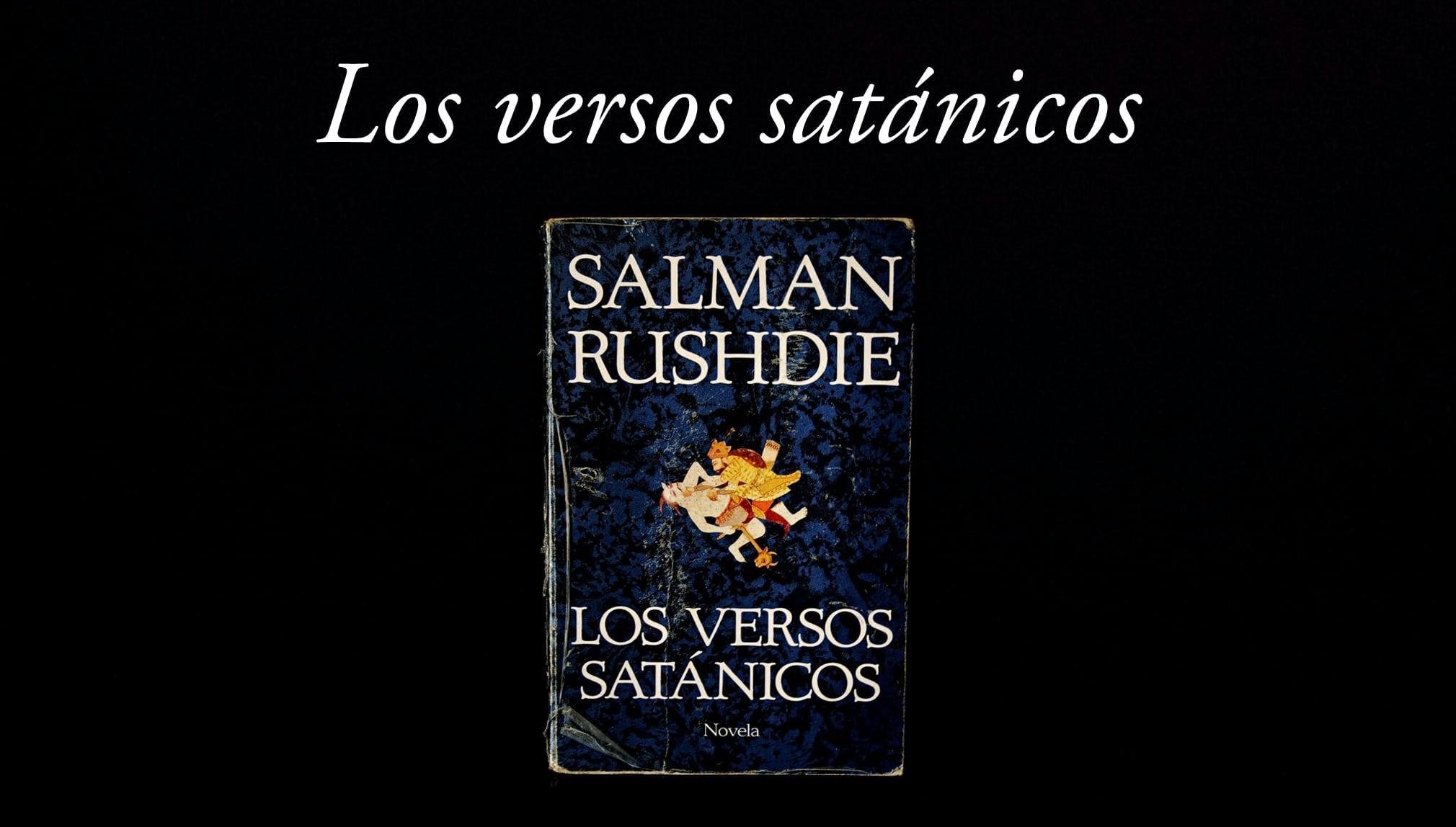 Los versos satánicos.