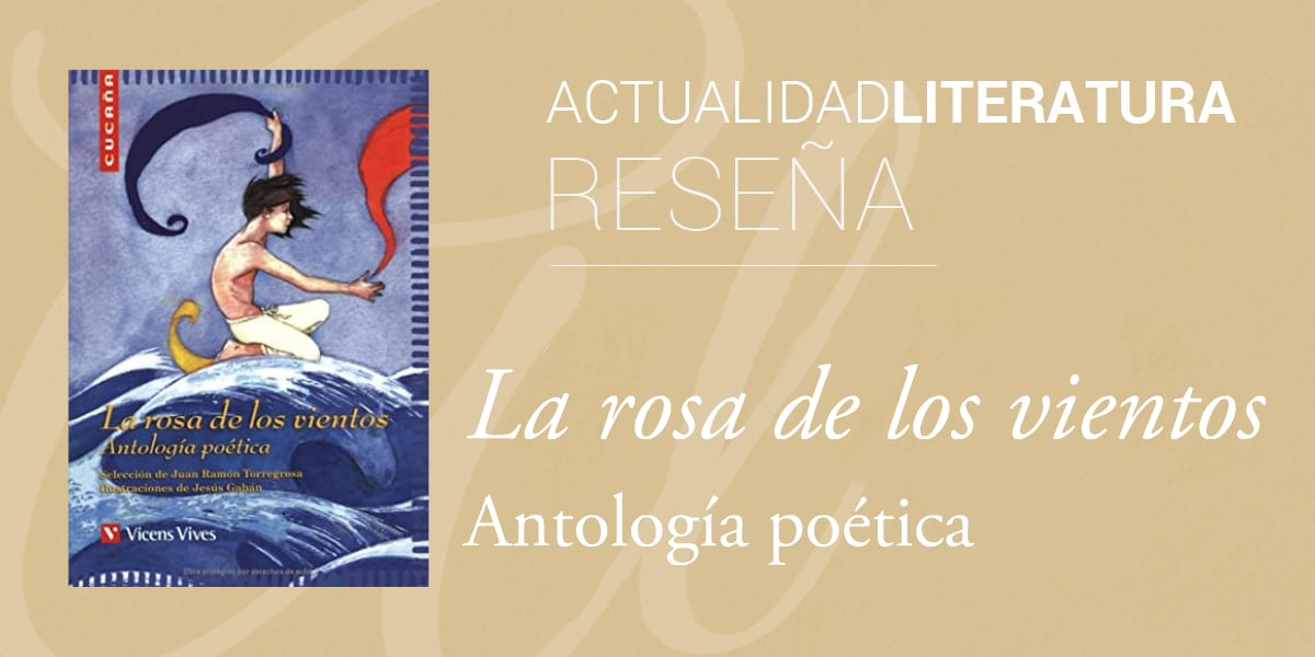 Reseña de La rosa de los vientos. Antología poética.