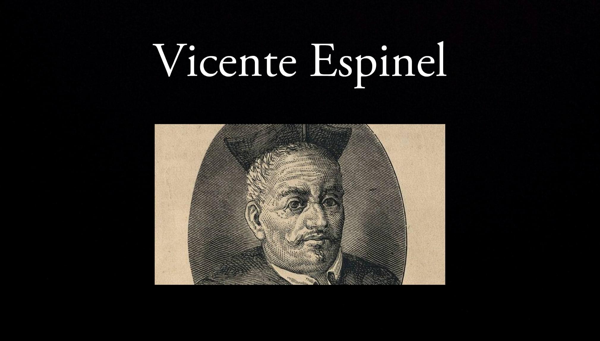 Vicente Espinel.