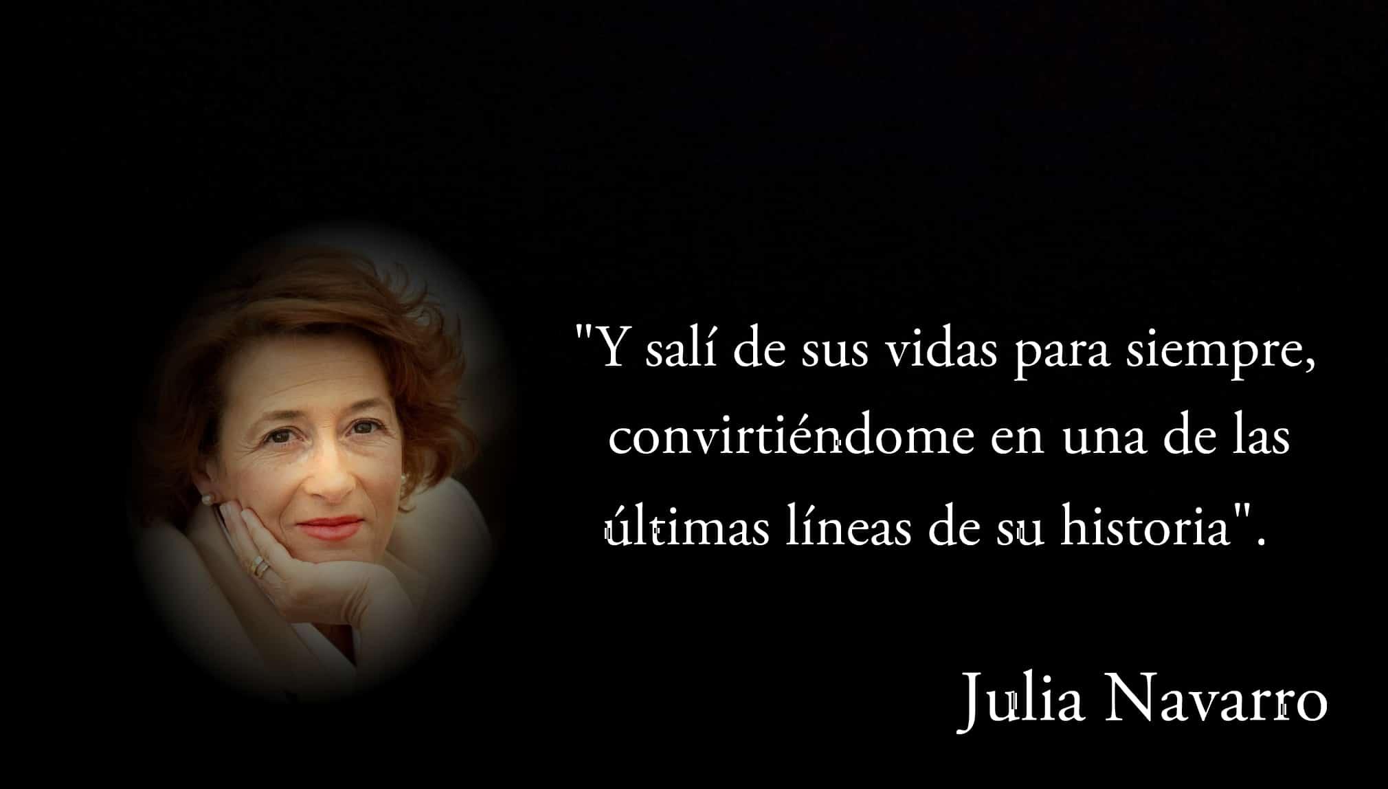 Frase de Julia Navarro.