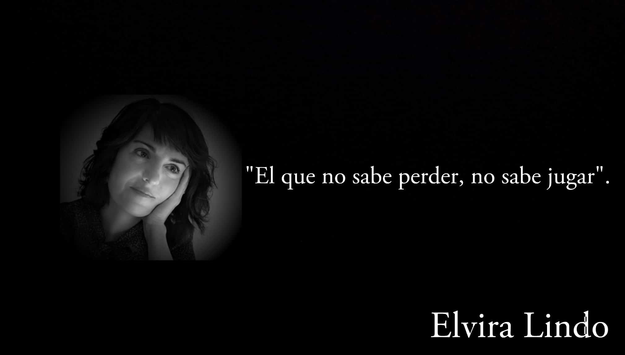 Frase de Elvira Lindo.