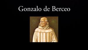 Gonzalo de Berceo.