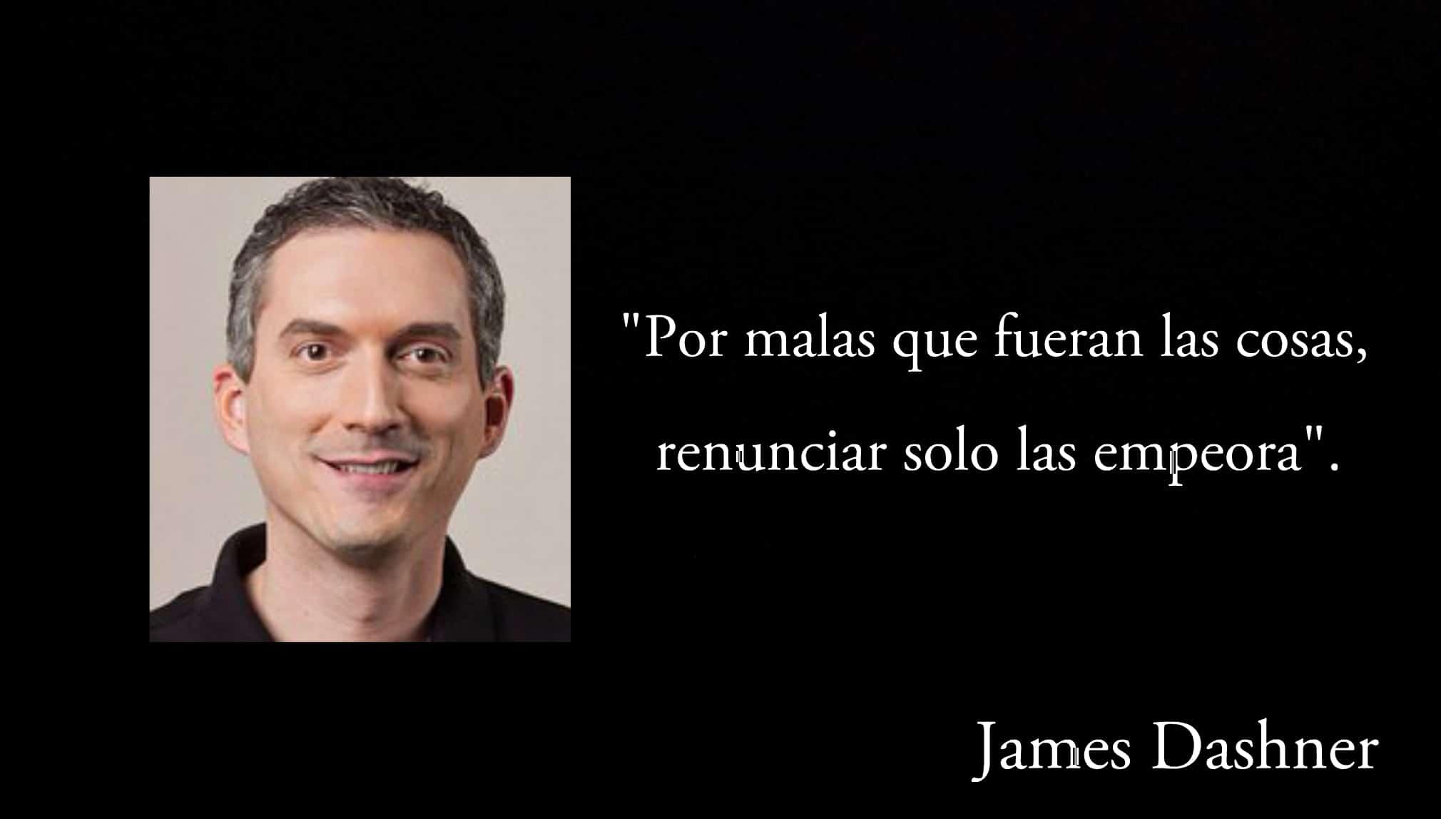Frase de James Dashner.