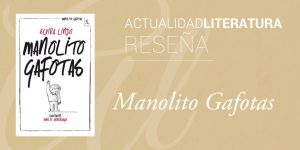 Reseña de Manolito Gafotas.