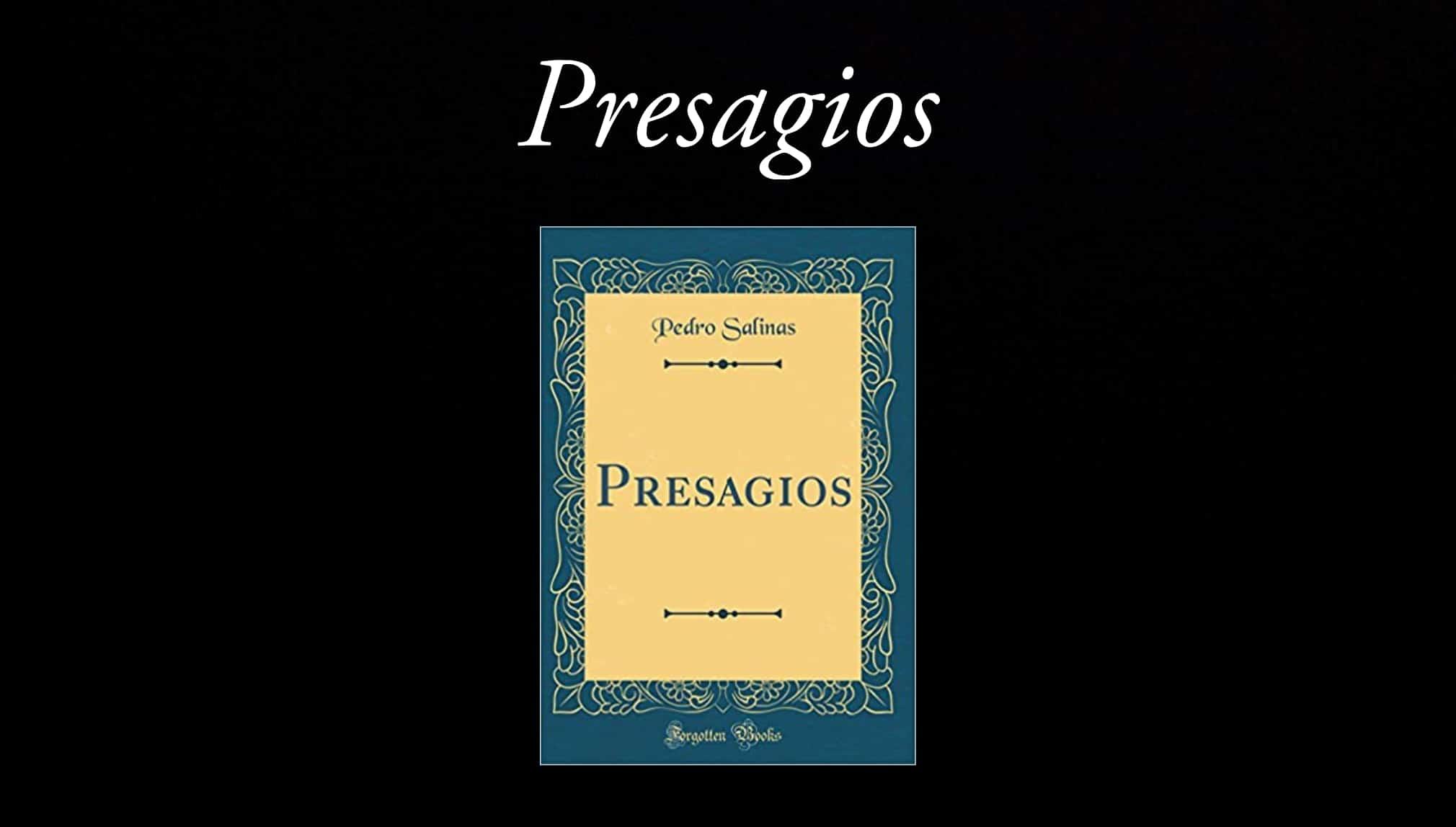 Presagios, de Pedro Salinas.