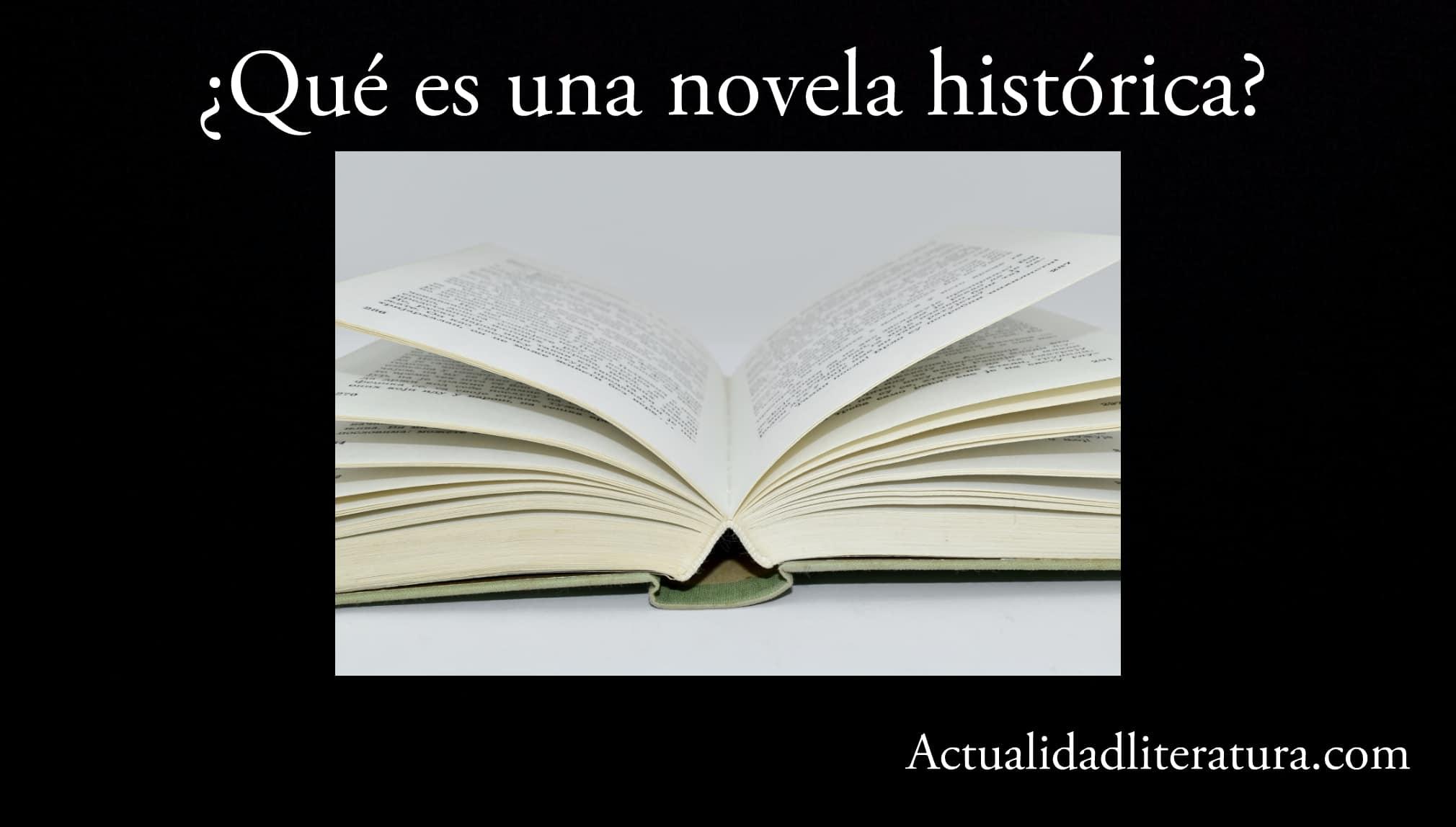 ¿Qué es una novela histórica?