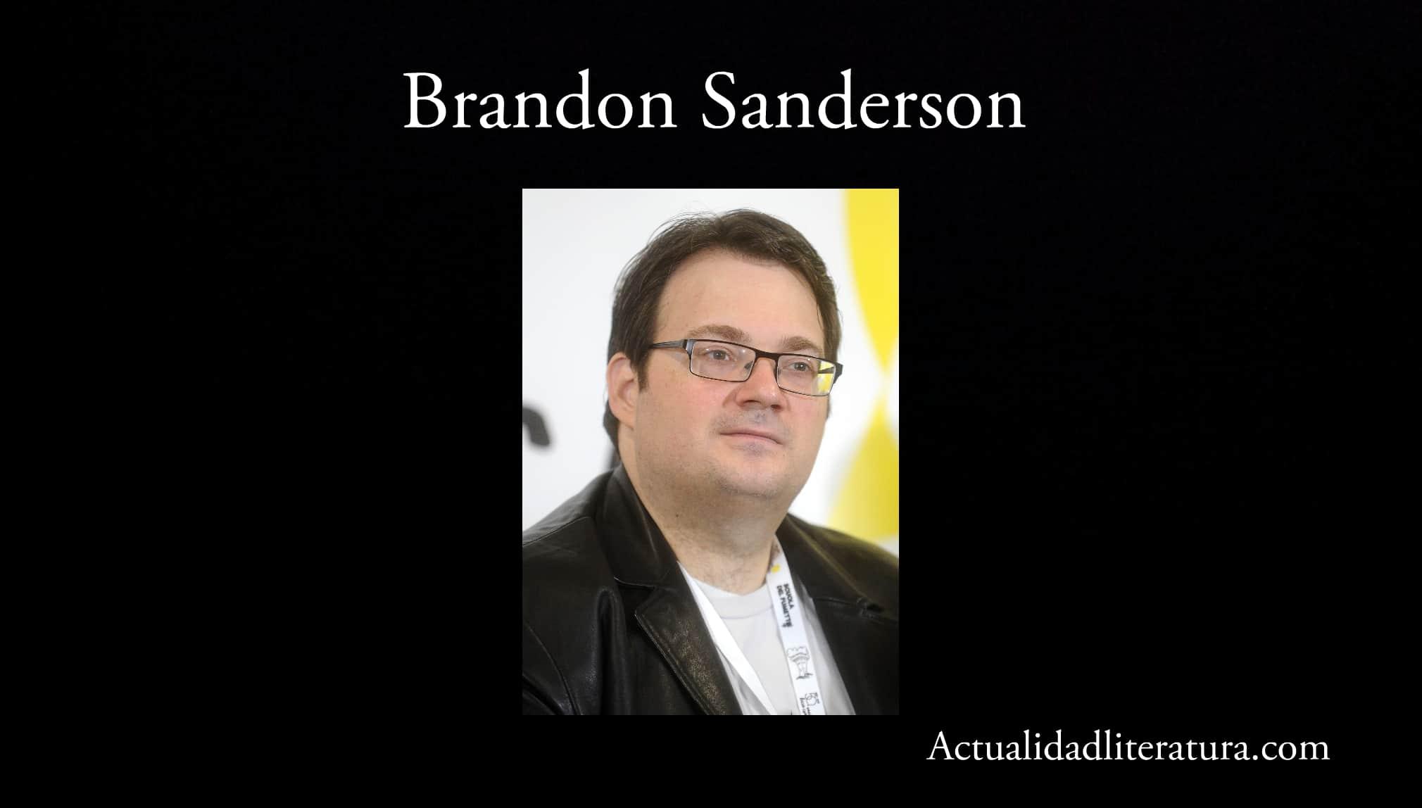 Brandon Sanderson.
