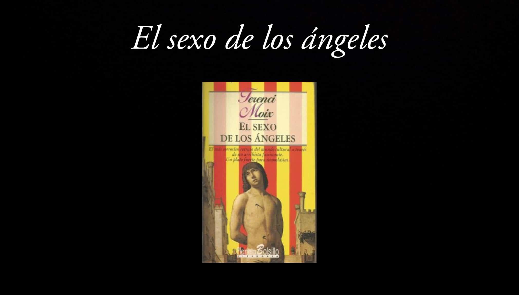 El sexo de los ángeles.