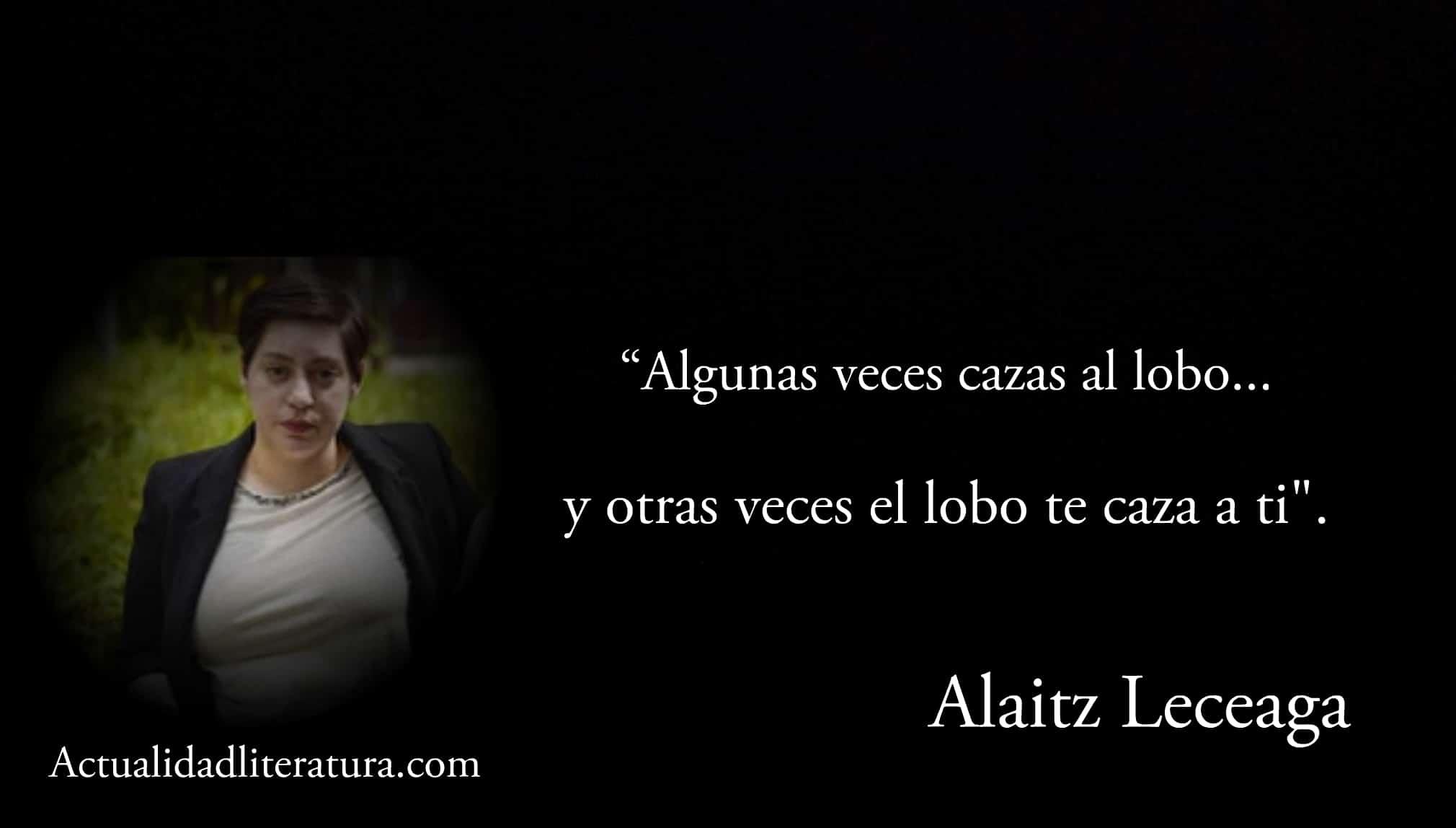 Frase de Alaitz Leceaga.