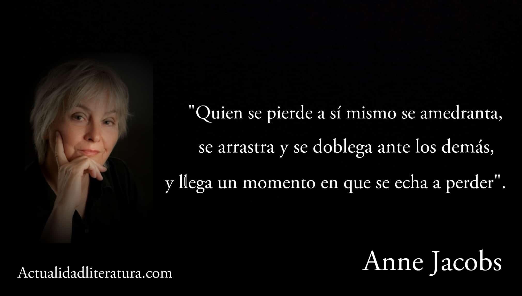Frase de Anne Jacobs.