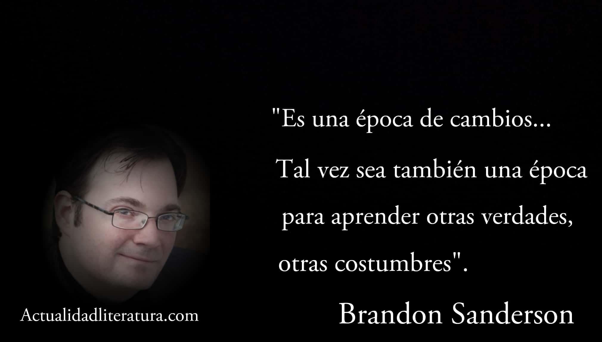 Frase de Brandon Sanderson.
