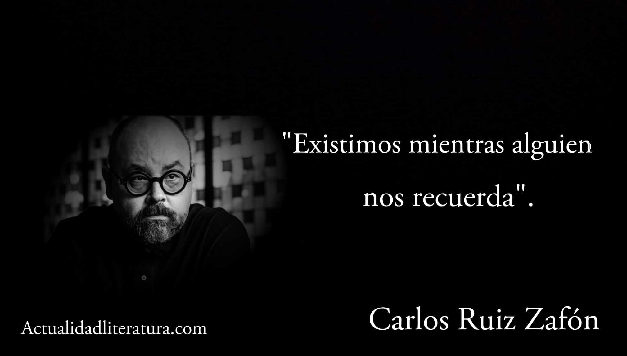 Frase de Carlos Ruiz Zafón.