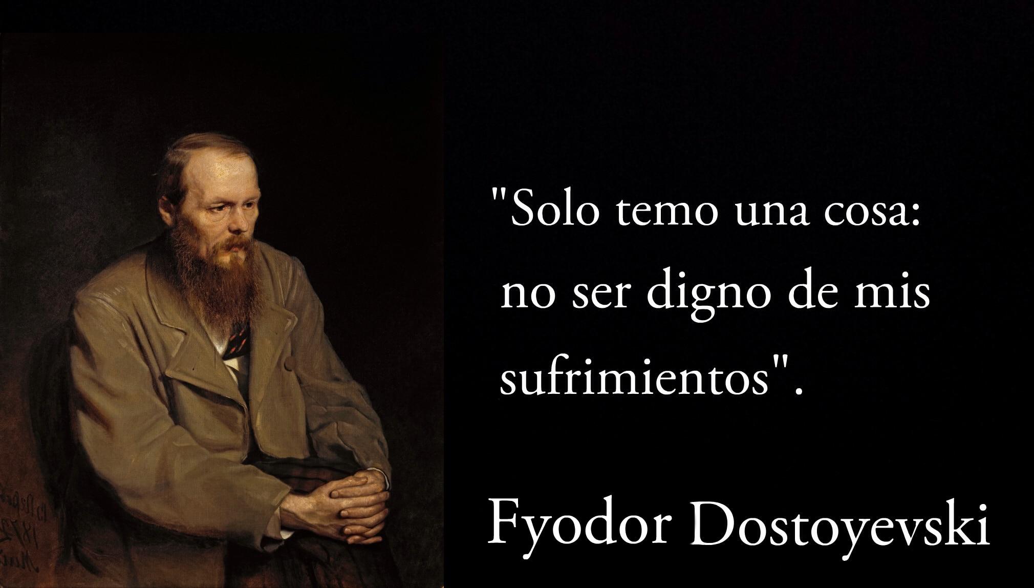 Frase de Fyodor Dostoyevski.