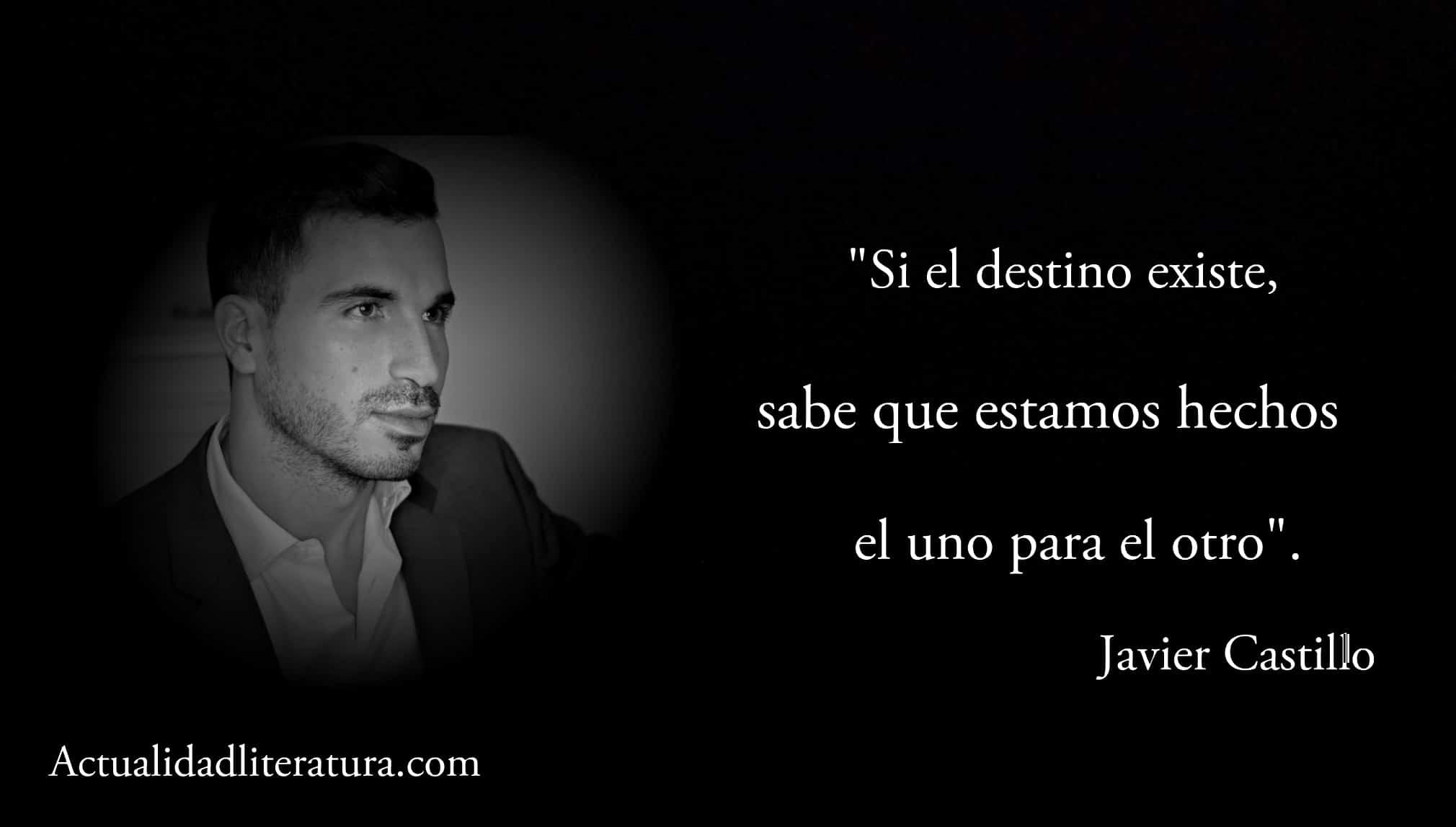 Frase de Javier Castillo.