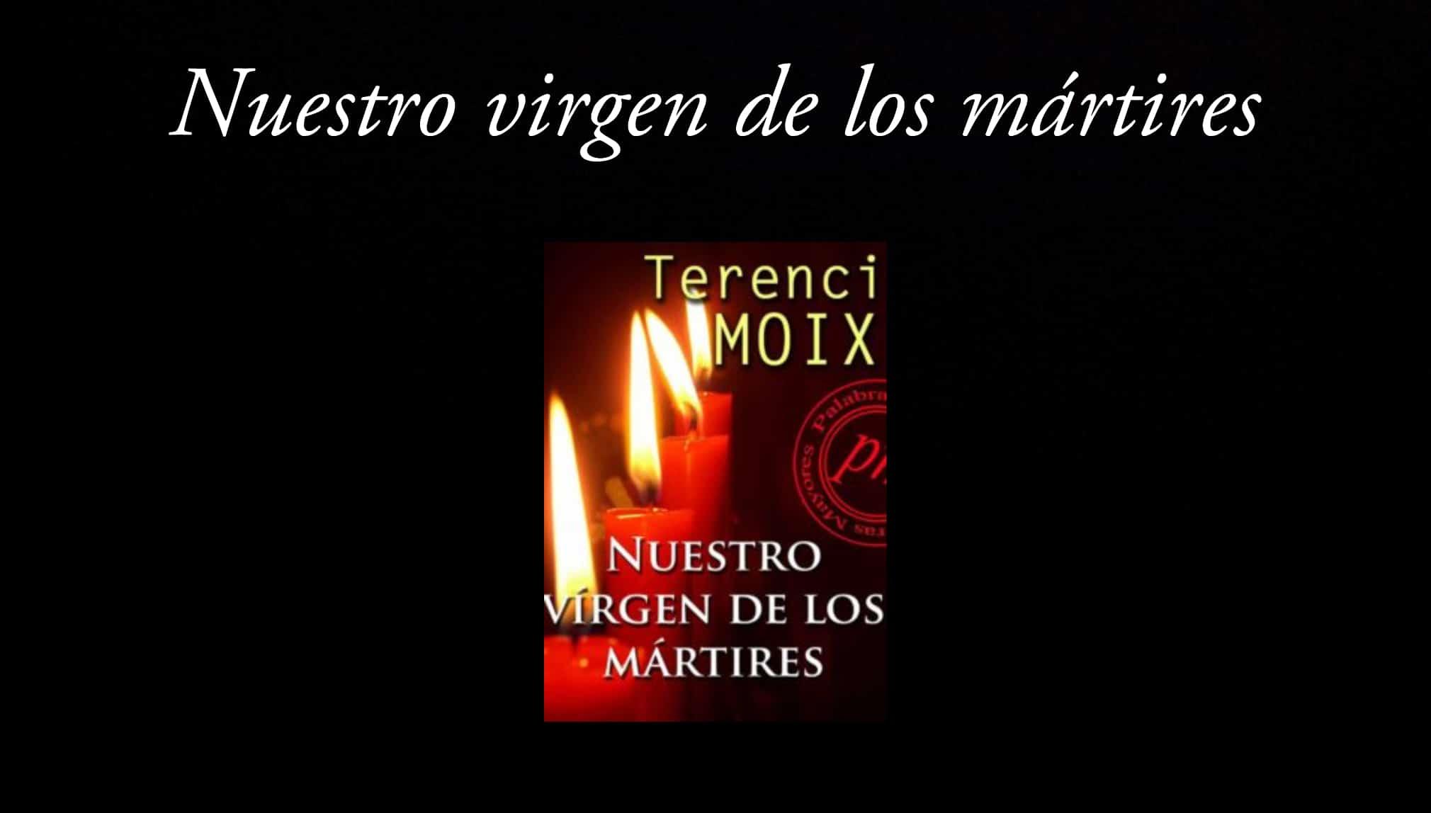 Nuestro virgen de los mártires.