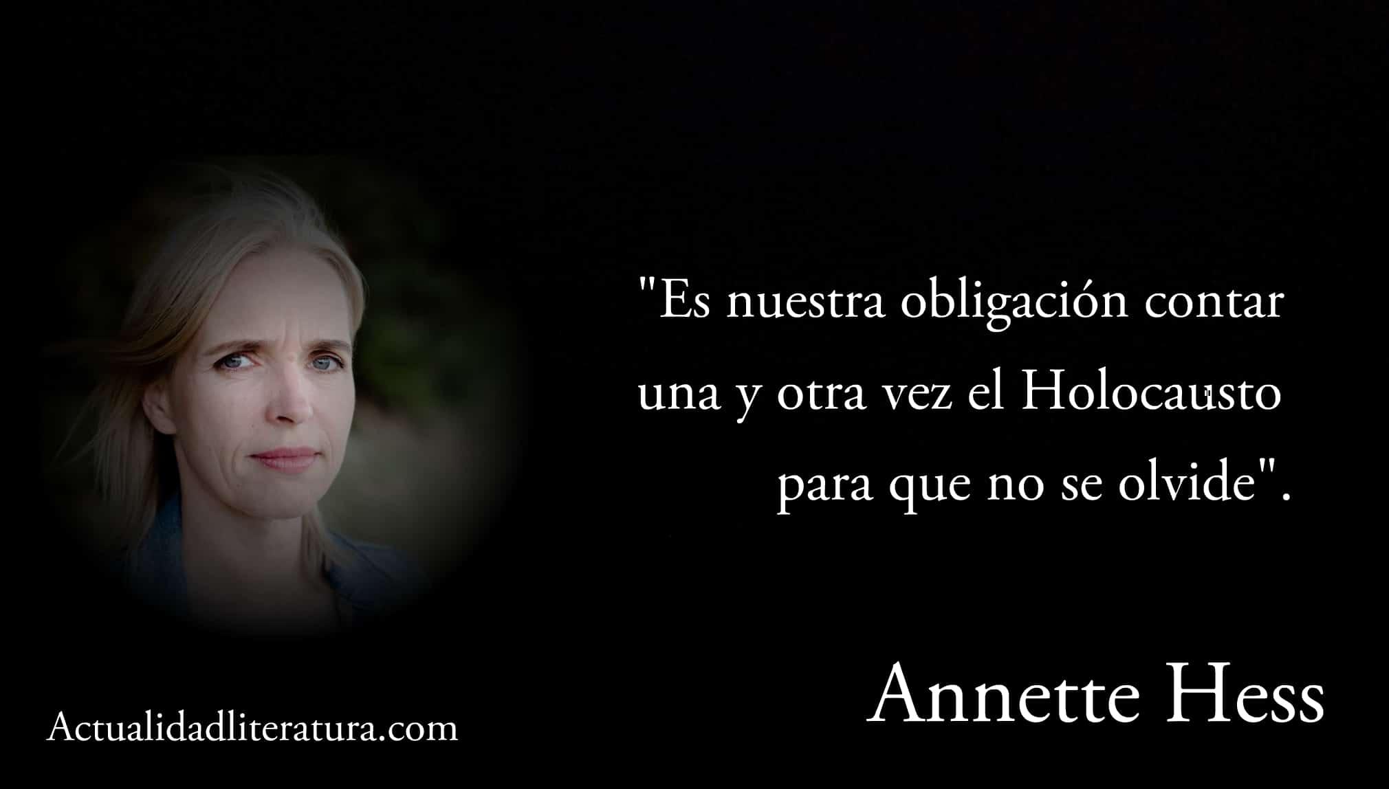 Frase de Annette Hess.