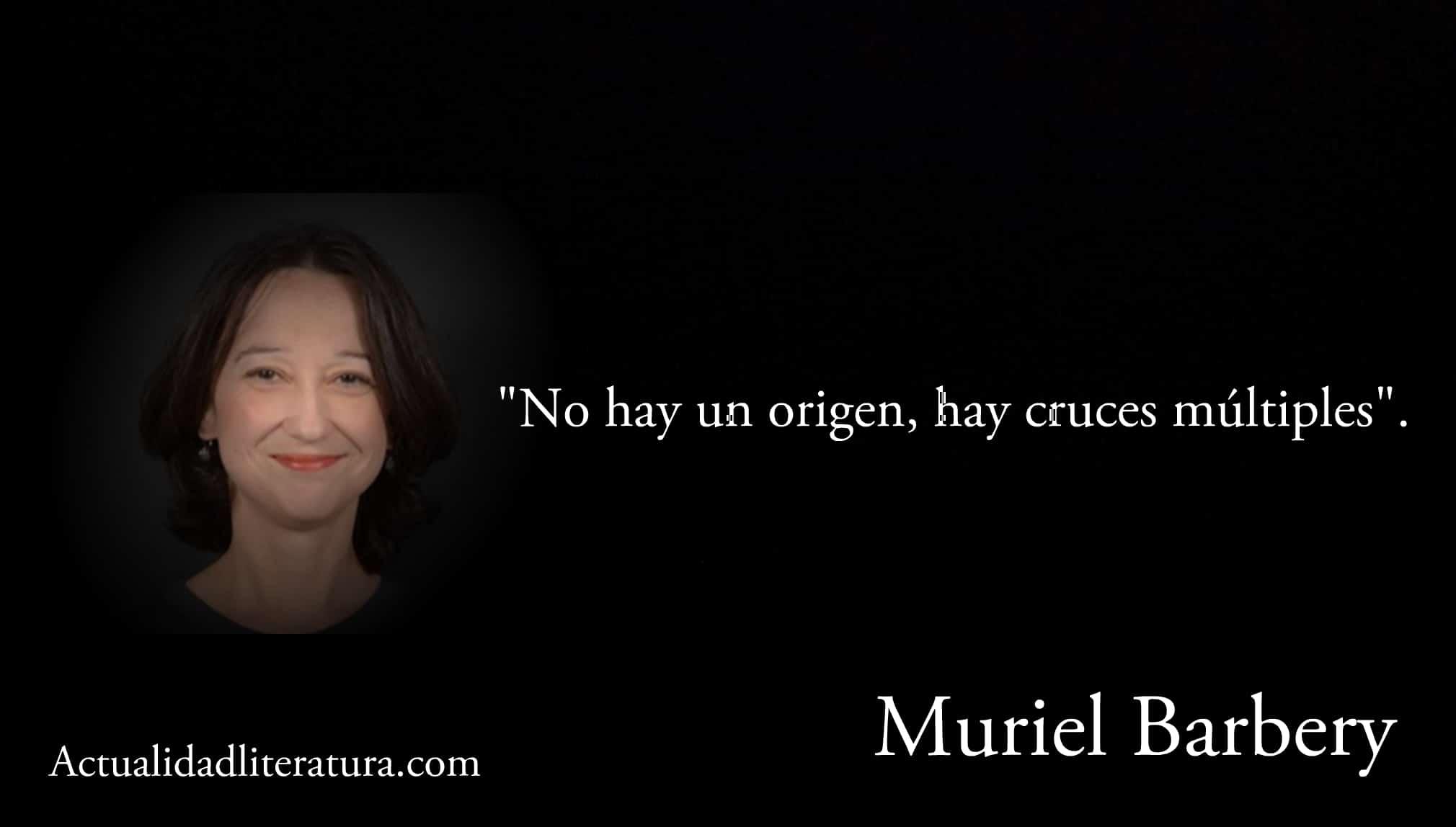 Frase de Muriel Barbery.