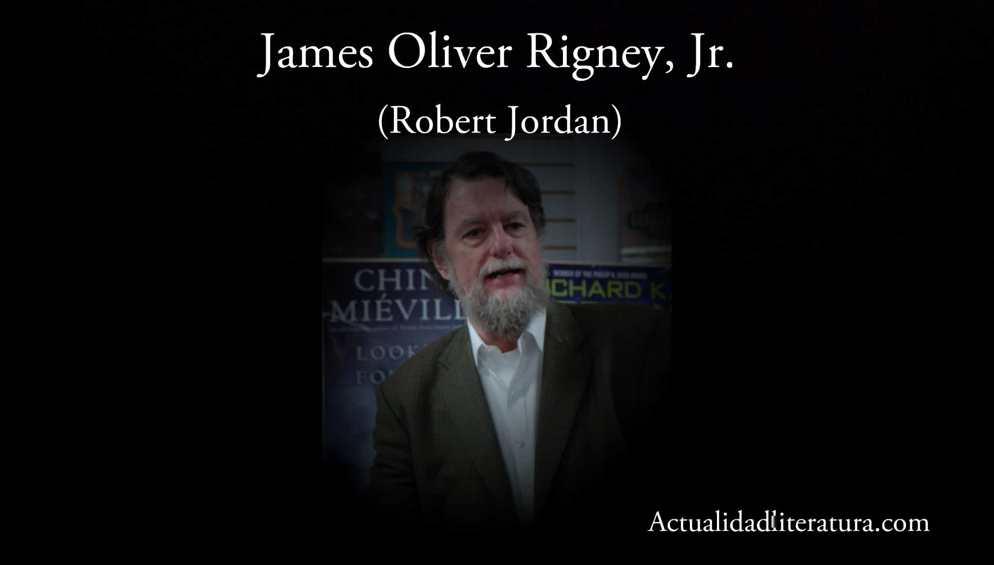 James Oliver Rigney, Jr.