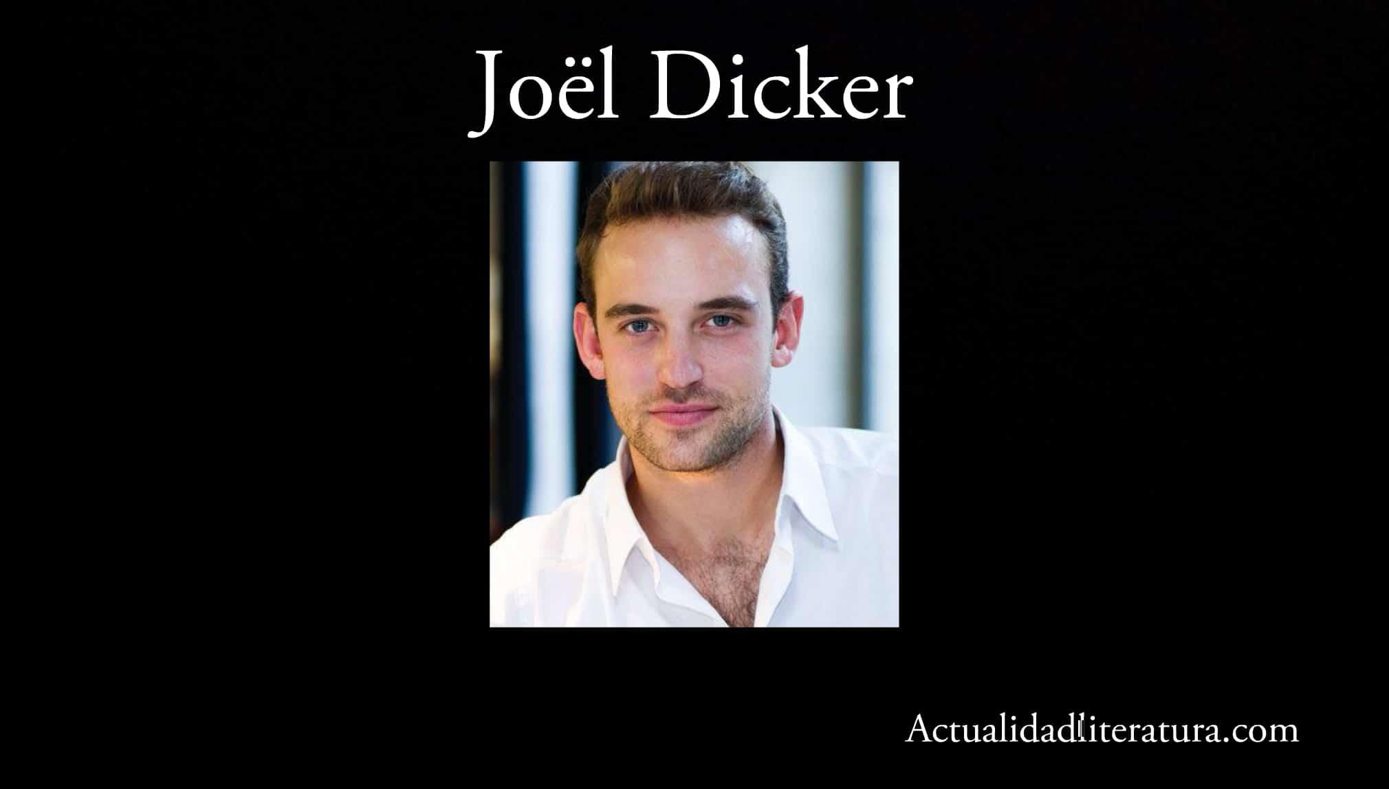 Joël Dicker.