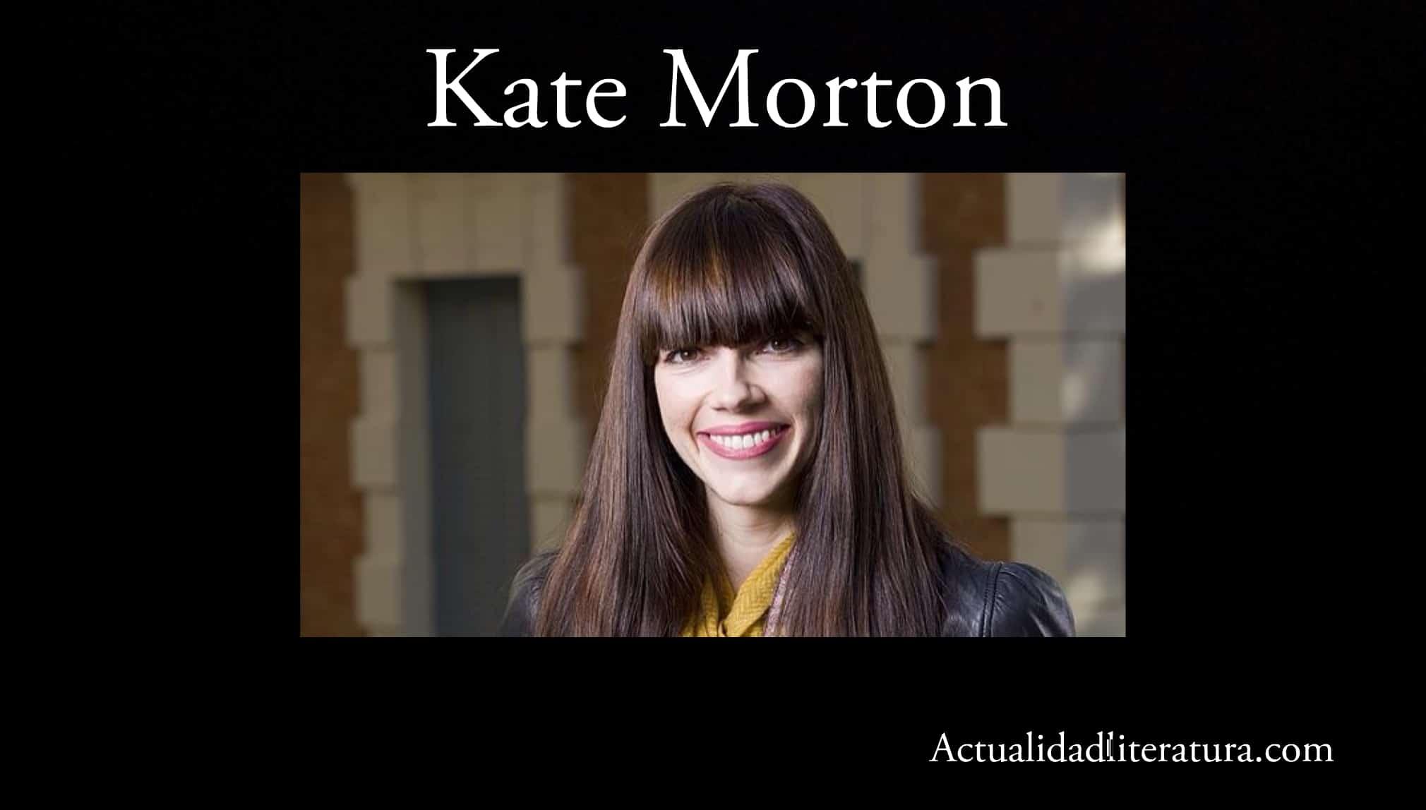 Kate Morton.