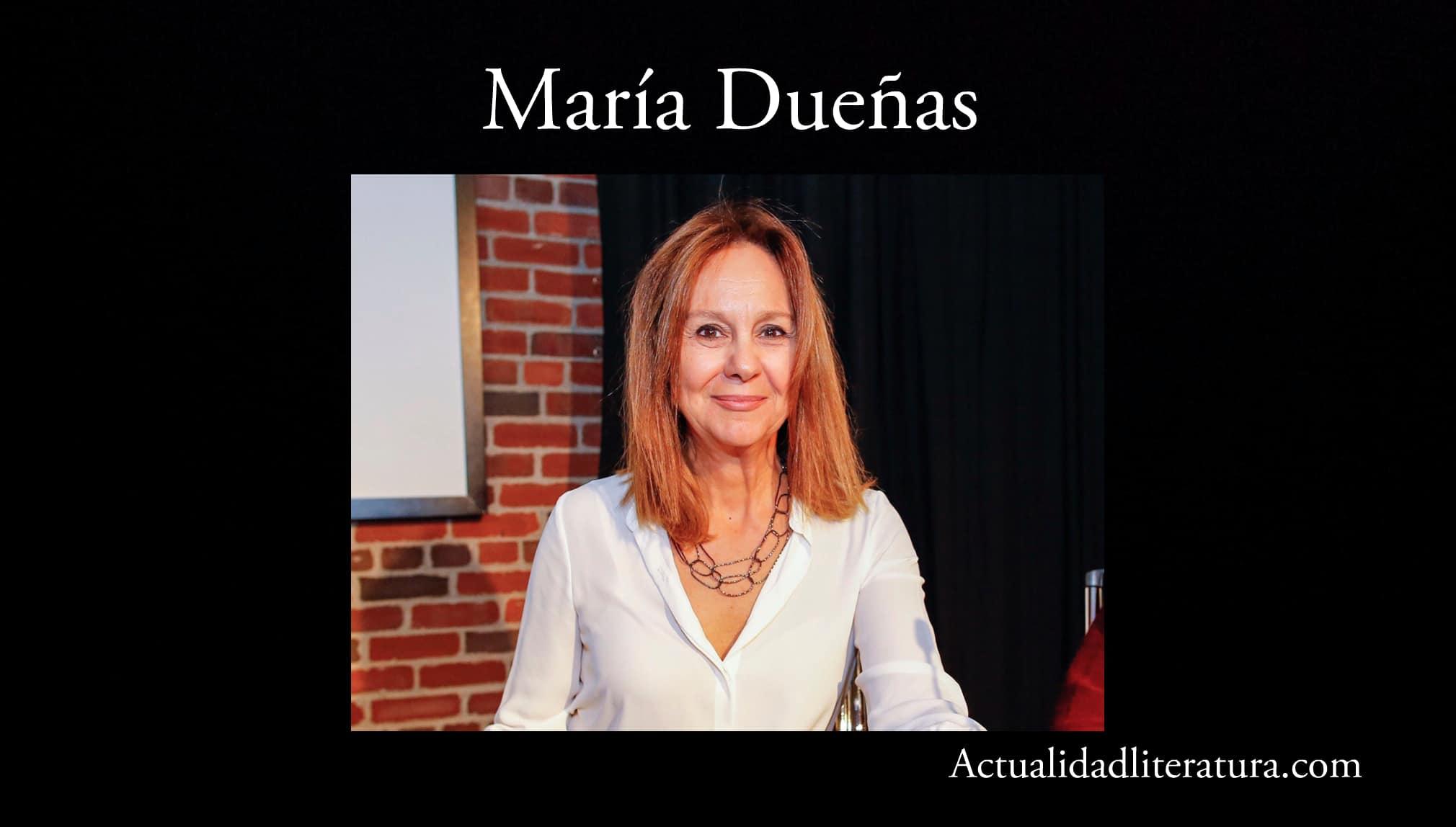 María Dueñas.