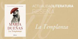 Reseña de La Templanza.