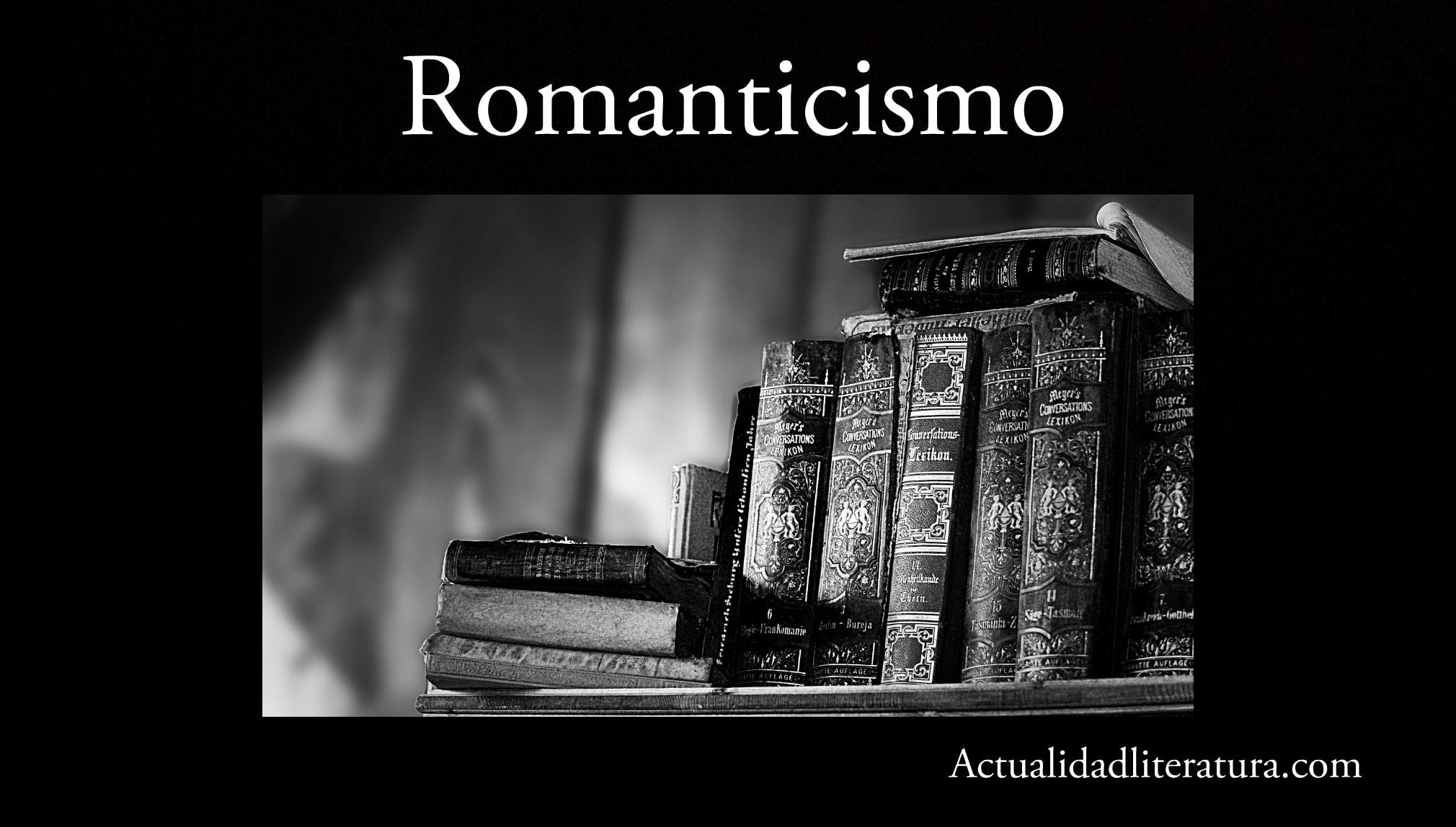Romanticismo.