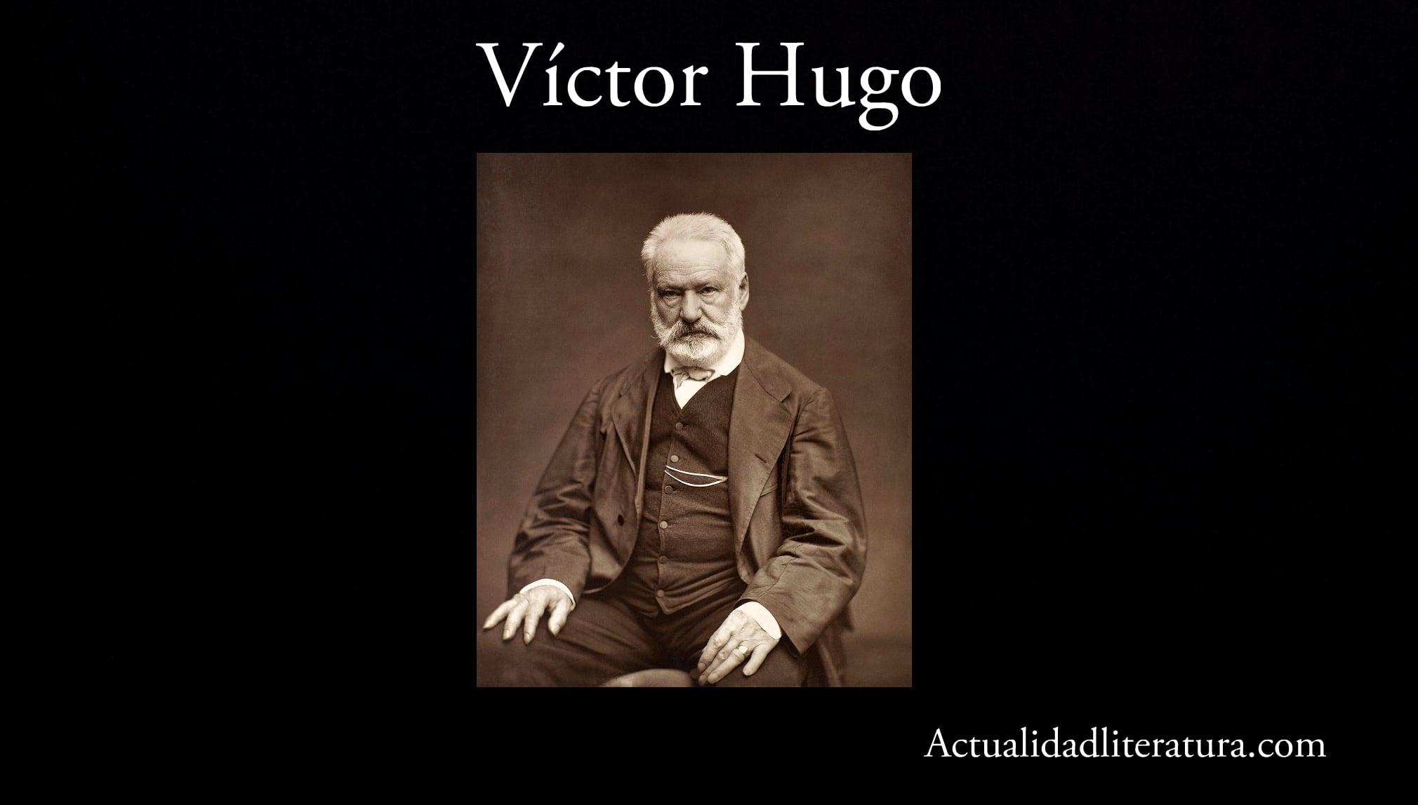 Víctor Hugo.