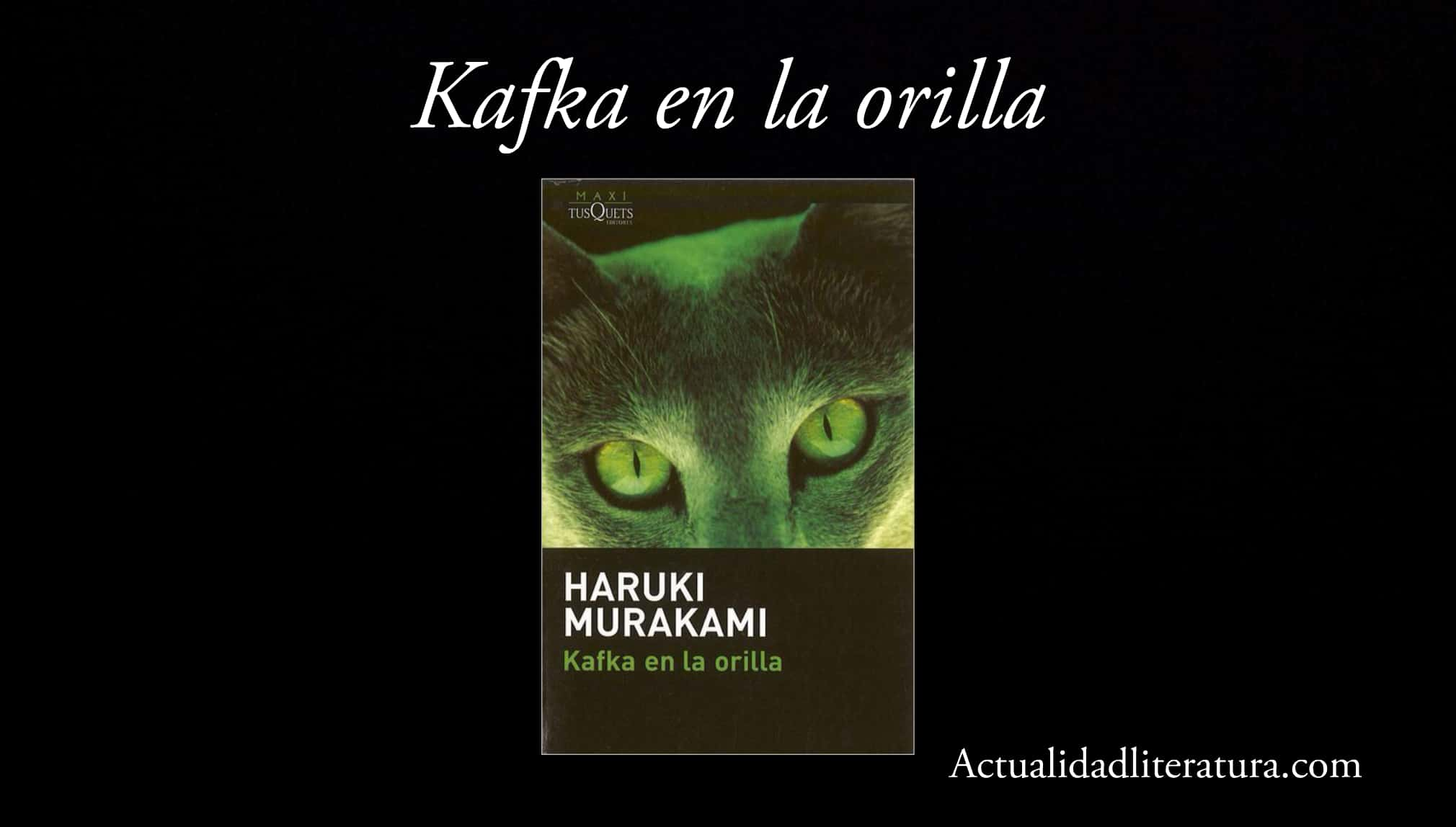 Kafka en la orilla.