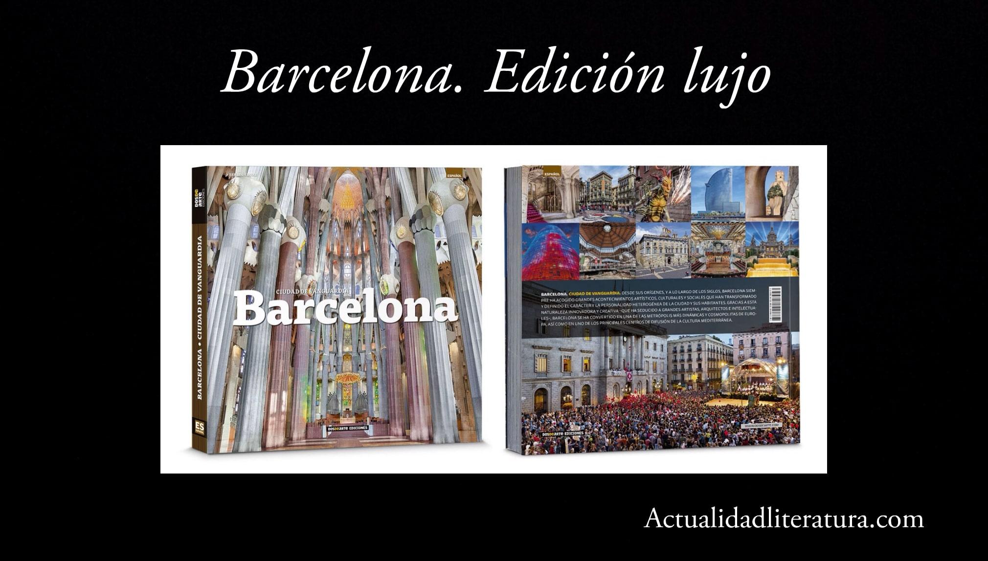 Barcelona. Edicion lujo