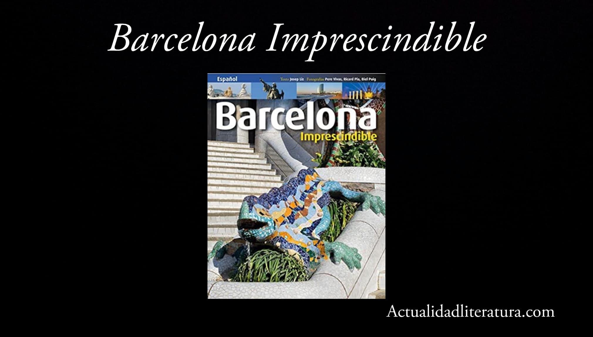 Barcelona Imprescindible..