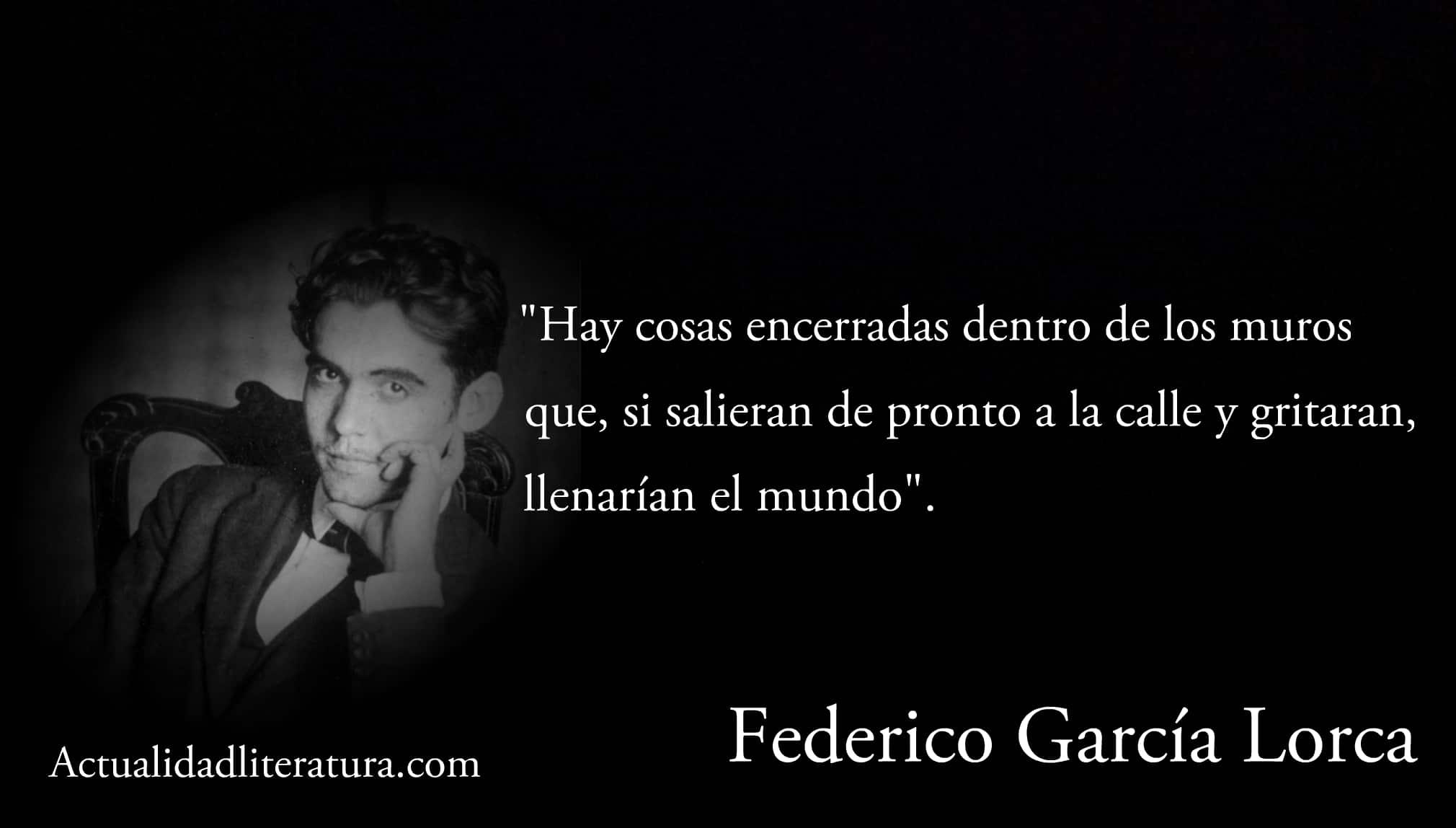 Frase de Federico García Lorca.