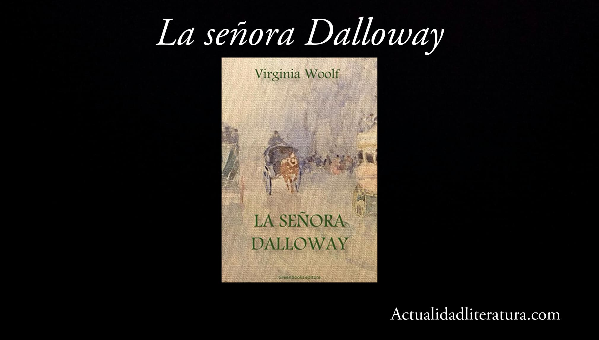 La señora Dalloway.