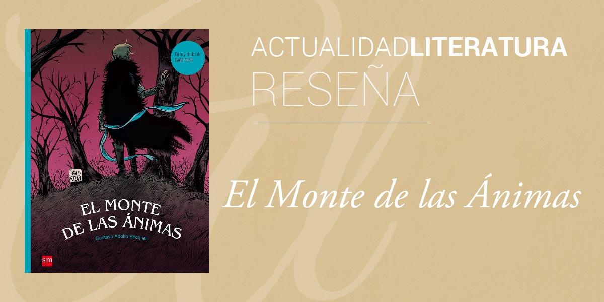 Reseña de El Monte de las Ánimas.