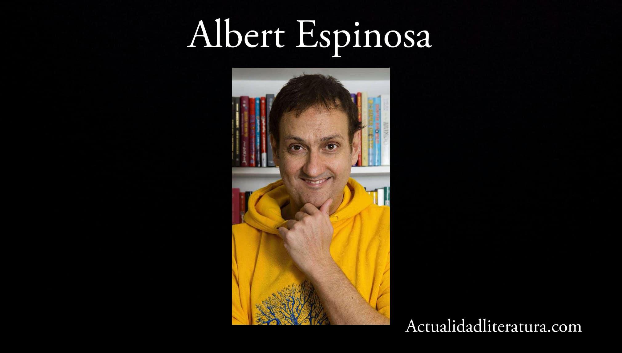 Albert Espinosa.