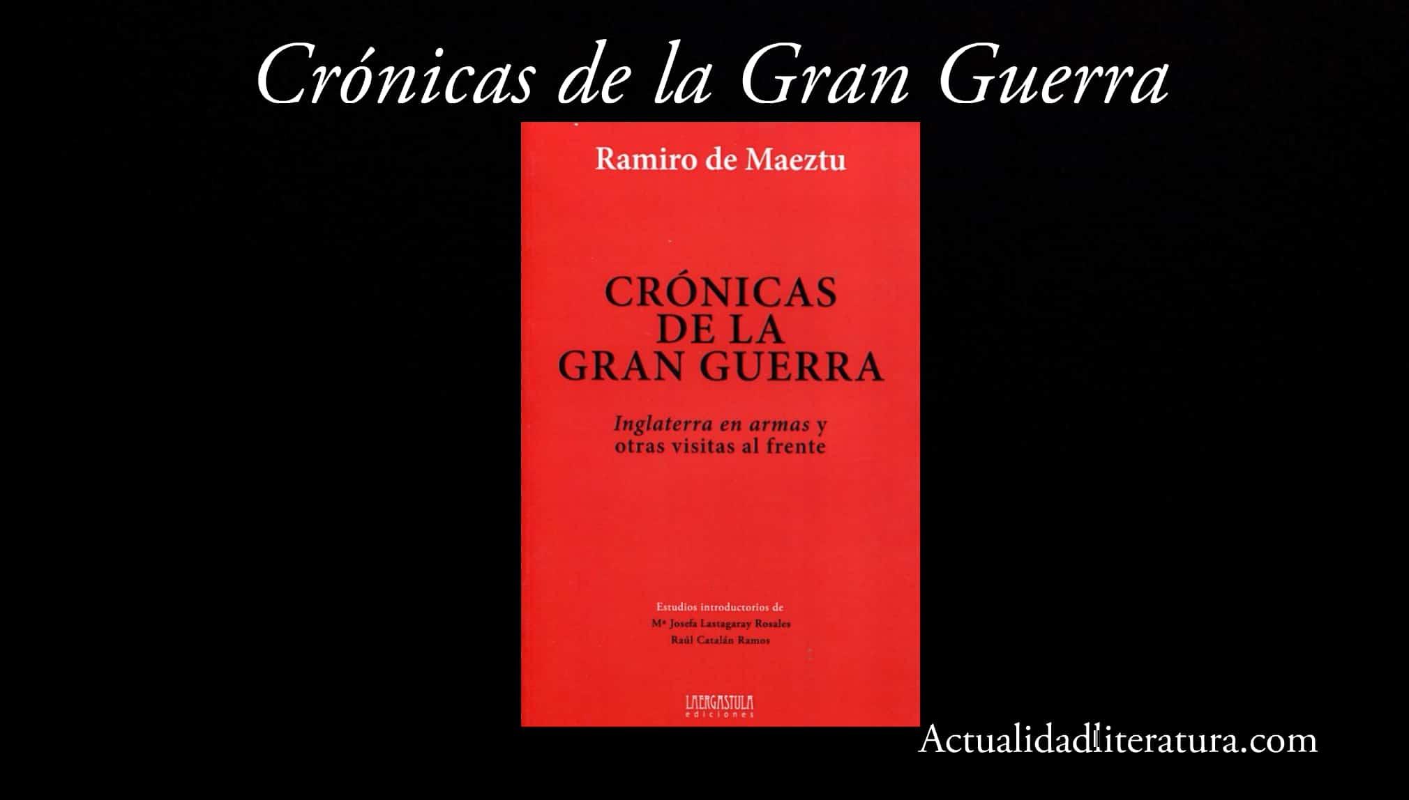 Crónicas de la Gran Guerra.