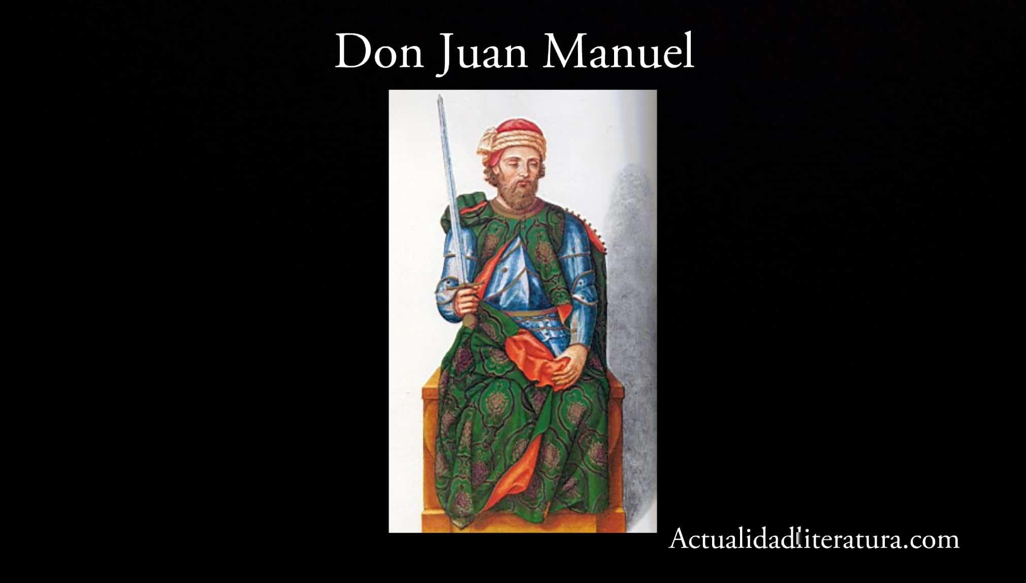 Don Juan Manuel.