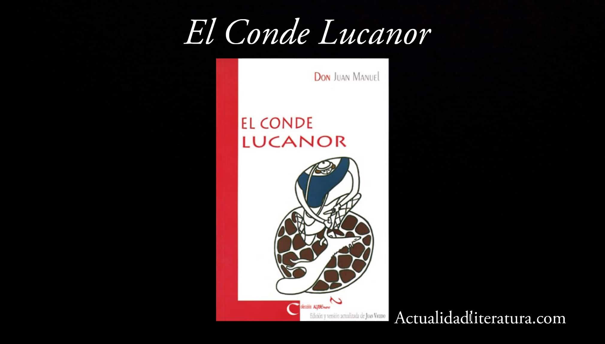 El Conde Lucanor.