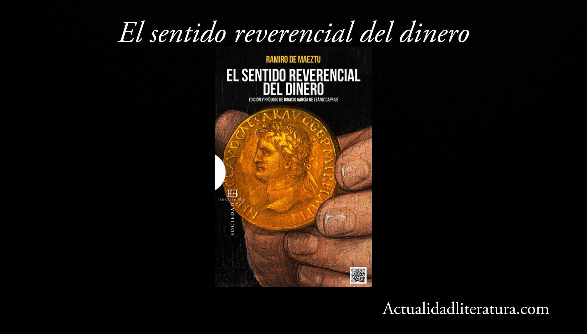 El sentido reverencial del dinero.
